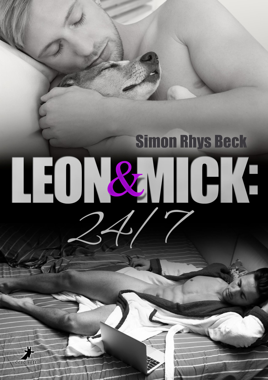 Simon Rhys Beck Leon und Mick: 24/7 mick foley london