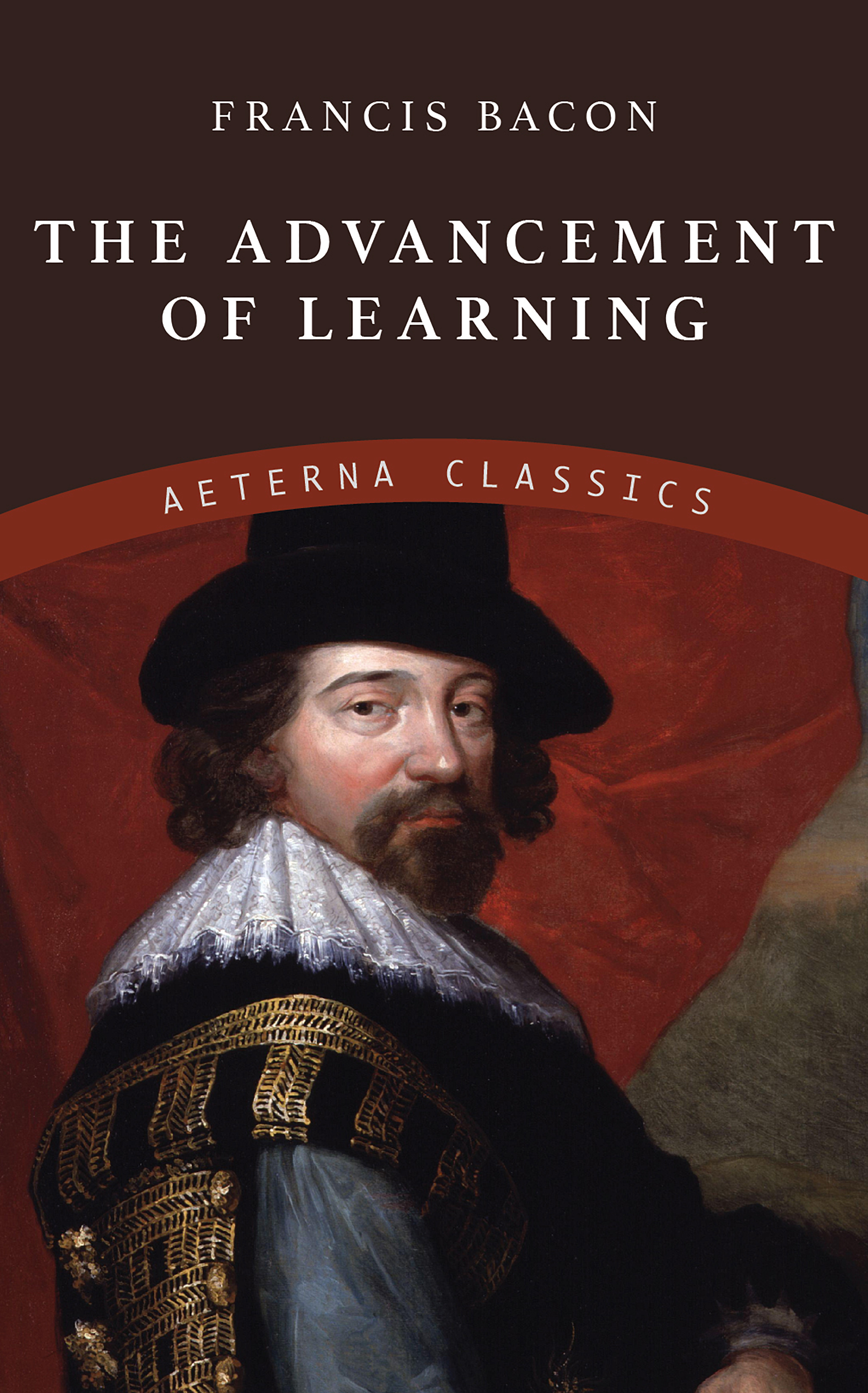 Francis Bacon The Advancement of Learning