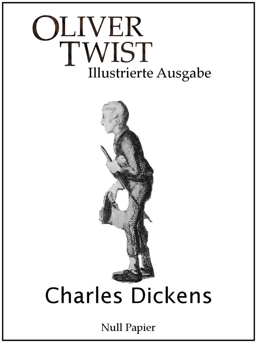 Charles Dickens Oliver Twist charles 1812 1870 dickens the charles dickens collection