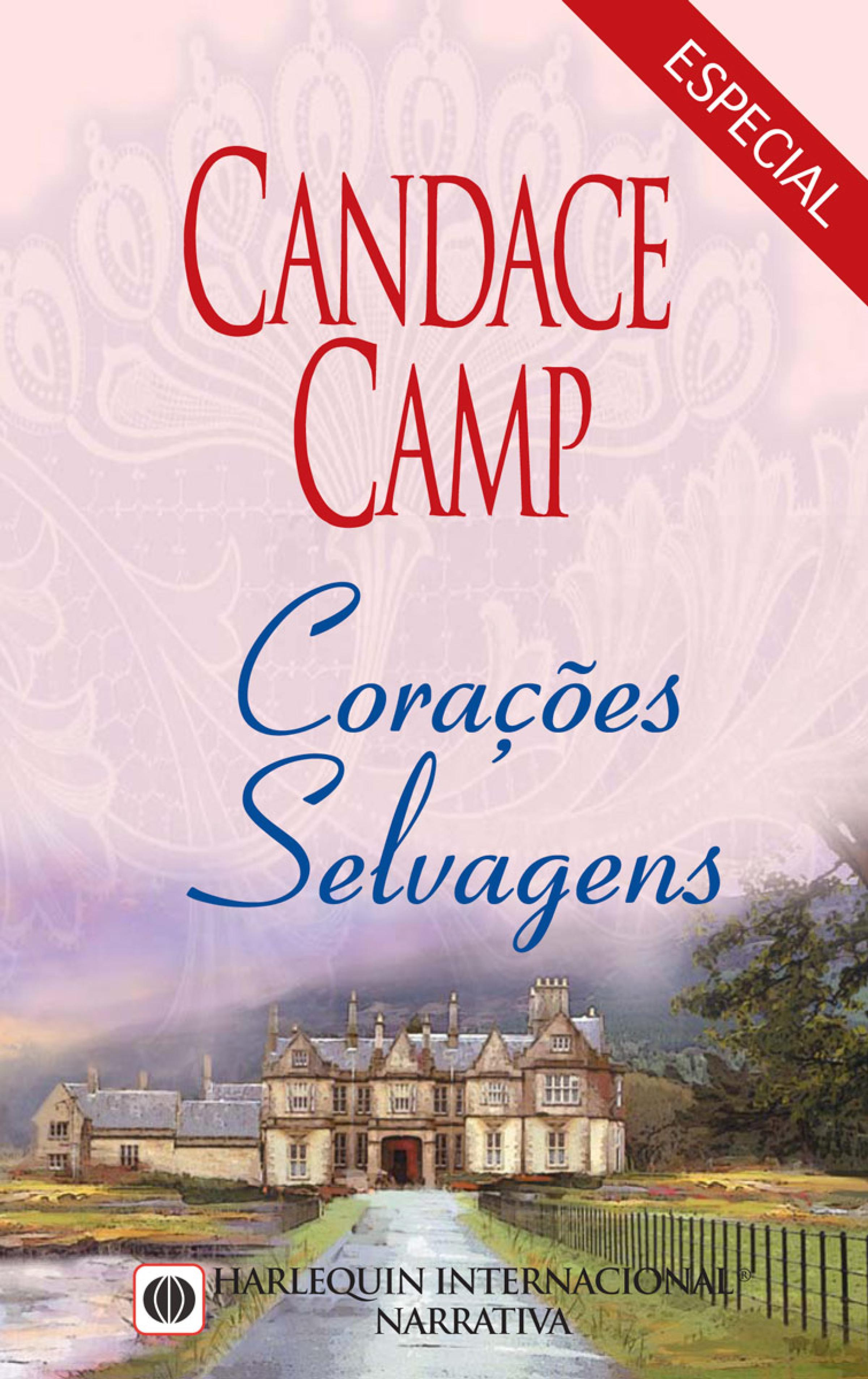 Candace Camp Corações selvagens candace camp smooth talking texan