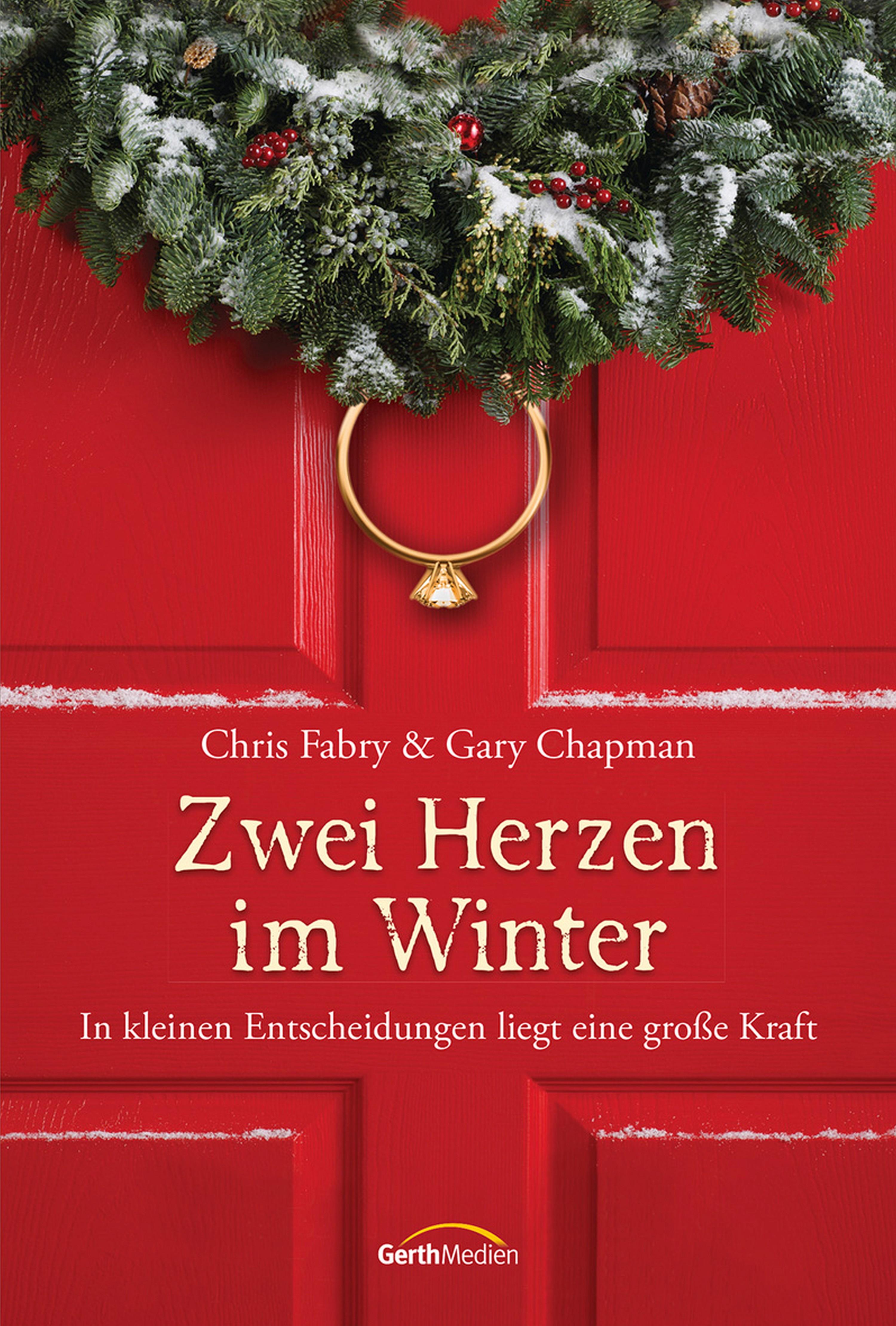 Гэри Чепмен Zwei Herzen im Winter гэри чепмен укрощение гнева