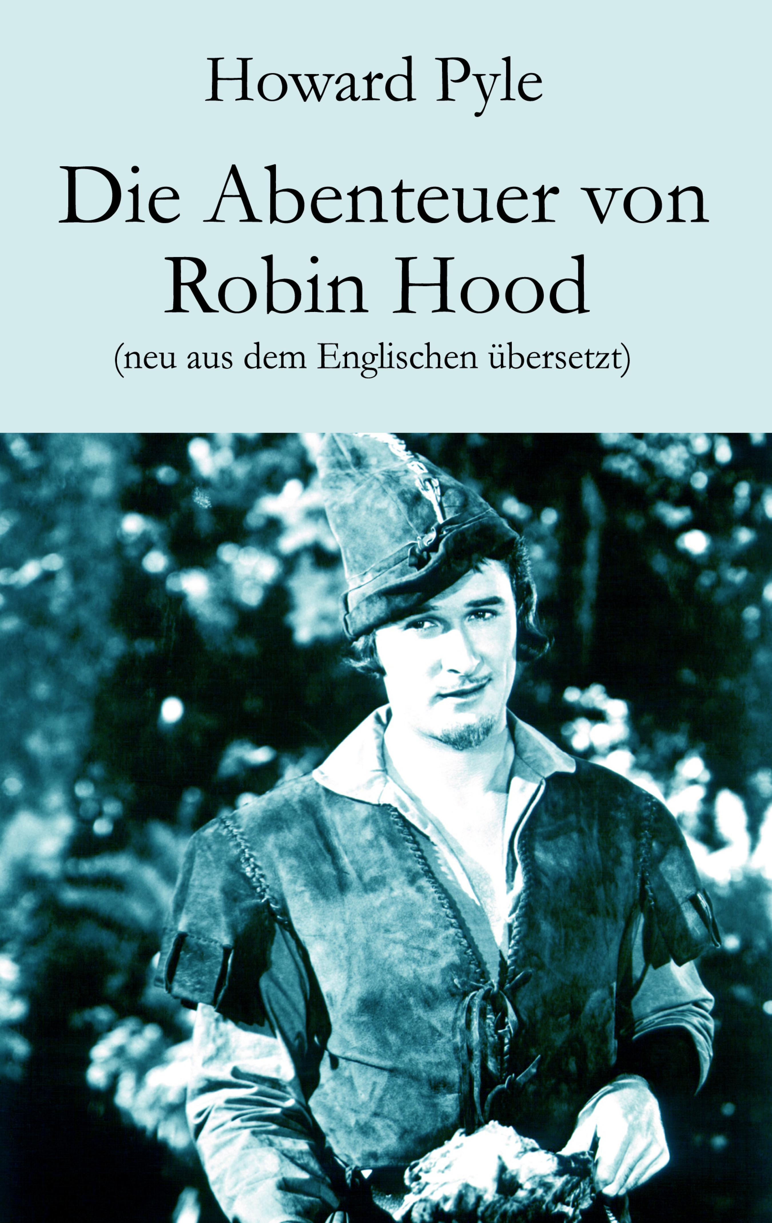 Фото - Howard Pyle Die Abenteuer von Robin Hood howard pyle men of iron