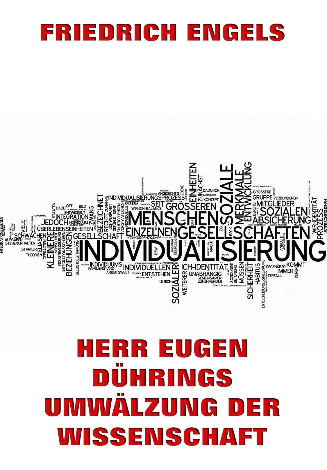 Friedrich Engels Herr Eugen Dührings Umwälzung der Wissenschaft karl friedrich hensler eugen der zweyte der held unsrer zeit