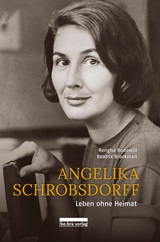 Rengha Rodewill Angelika Schrobsdorff