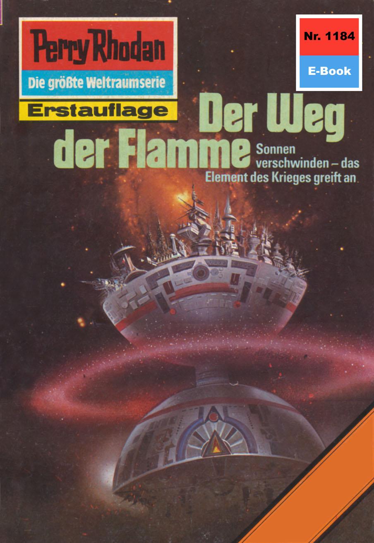Thomas Ziegler Perry Rhodan 1184: Der Weg der Flamme i ziegler der kriegsfreiwillige