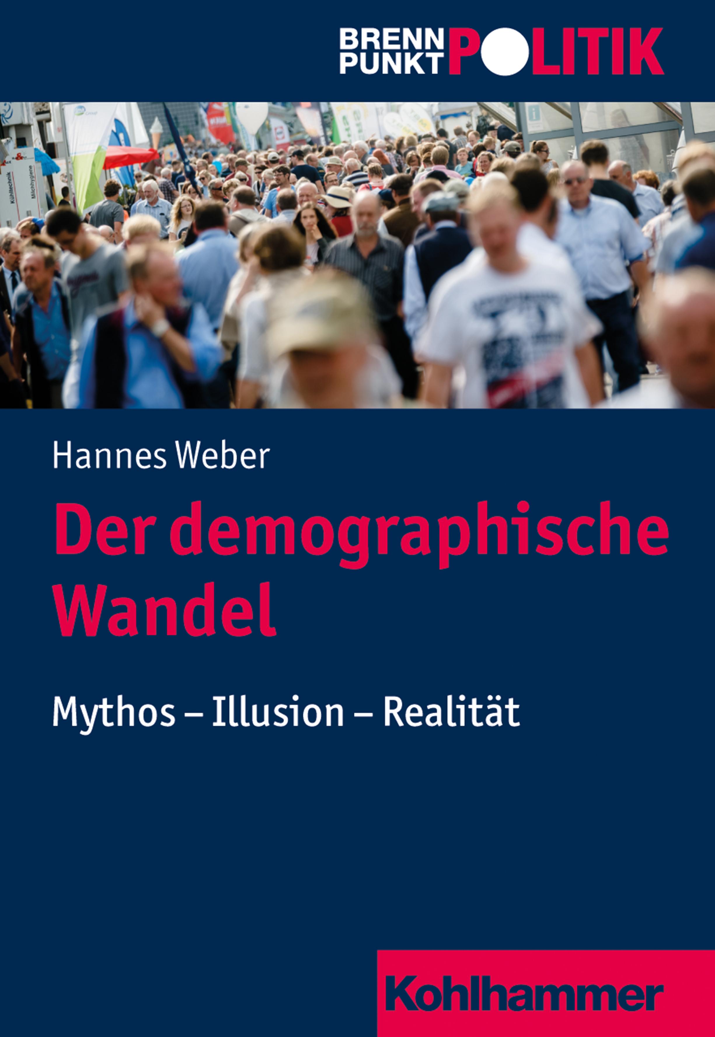 Hannes Weber Der demographische Wandel