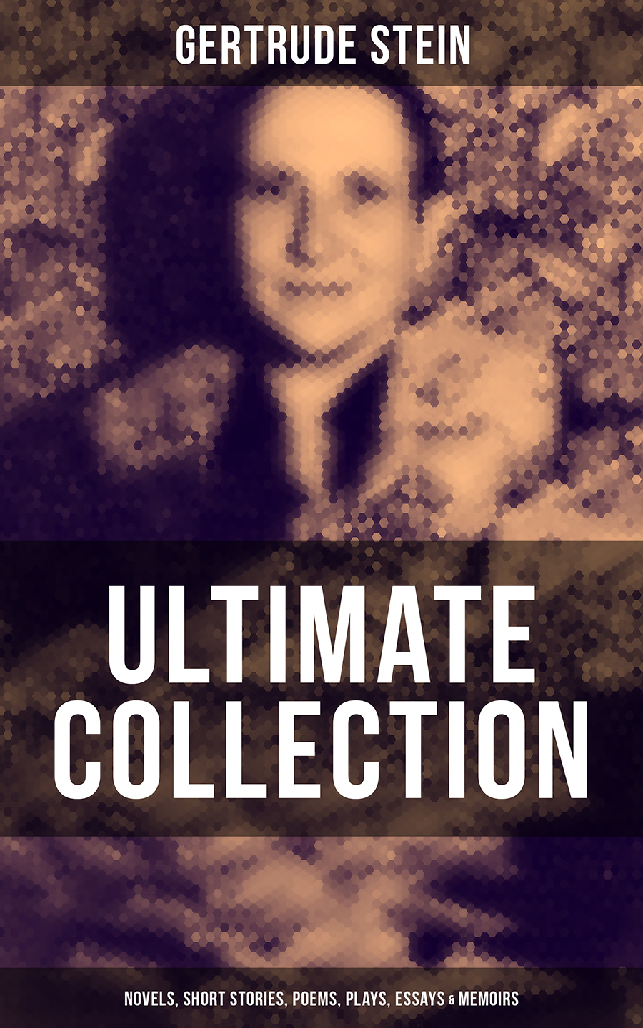 Фото - Gertrude Stein GERTRUDE STEIN Ultimate Collection: Novels, Short Stories, Poems, Plays, Essays & Memoirs lillian gertrude kimball elementary english 1