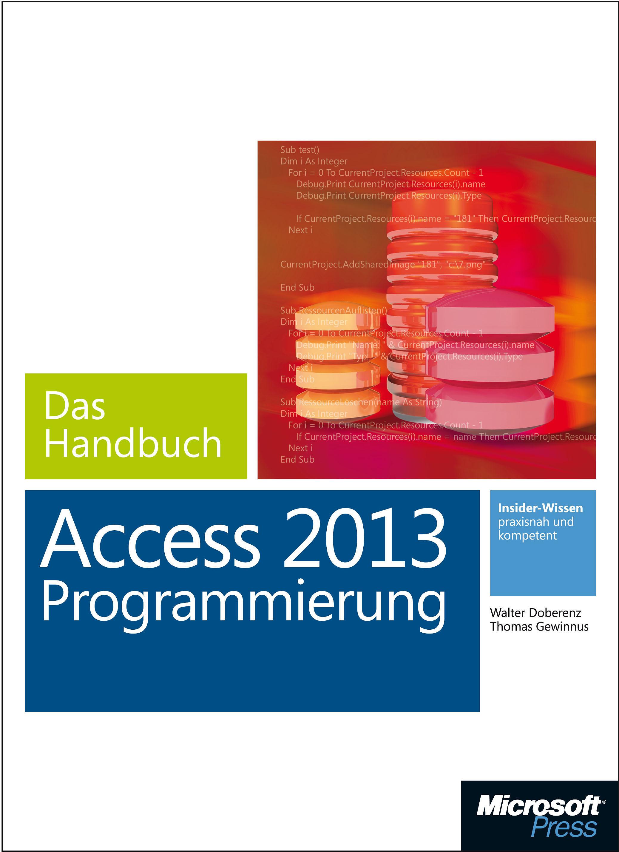Walter Doberenz Microsoft Access 2013 Programmierung - Das Handbuch ken cook access 2013 for dummies isbn 9781118568644