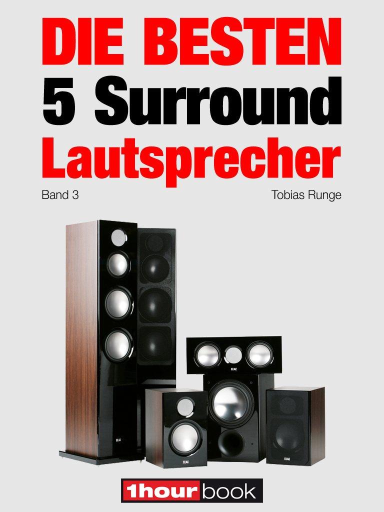 Roman Maier Die besten 5 Surround-Lautsprecher (Band 3) roman maier die besten 5 multimedia lautsprecher