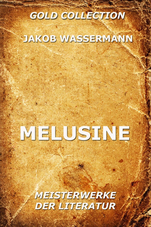 цена на Jakob Wassermann Melusine