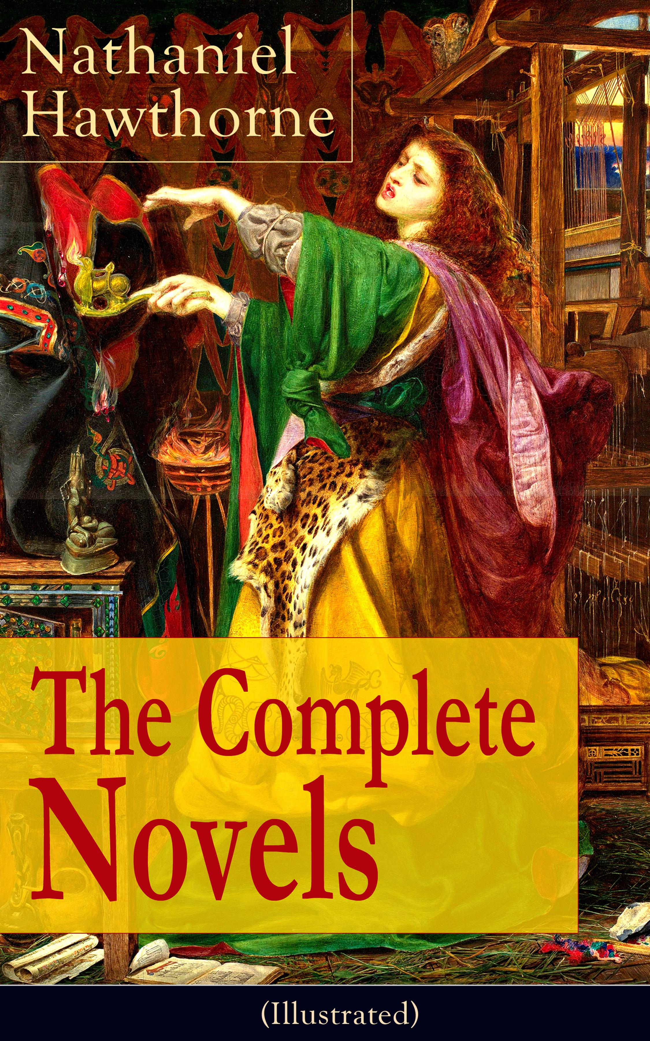 цена Nathaniel Hawthorne The Complete Novels of Nathaniel Hawthorne (Illustrated) онлайн в 2017 году