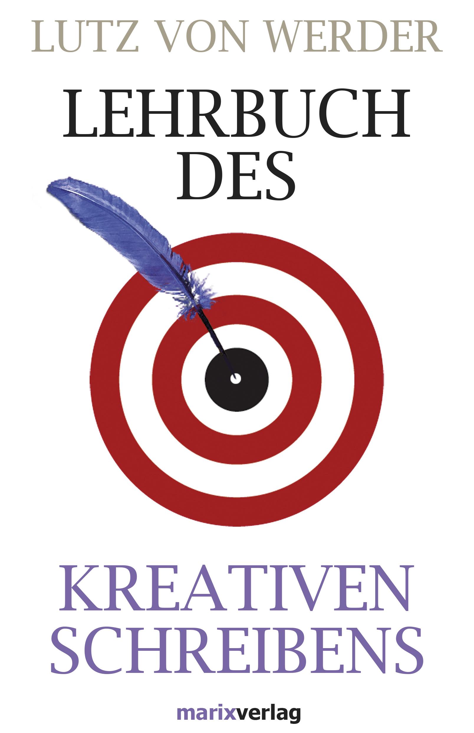 цены Lutz von Werder Lehrbuch des Kreativen Schreibens