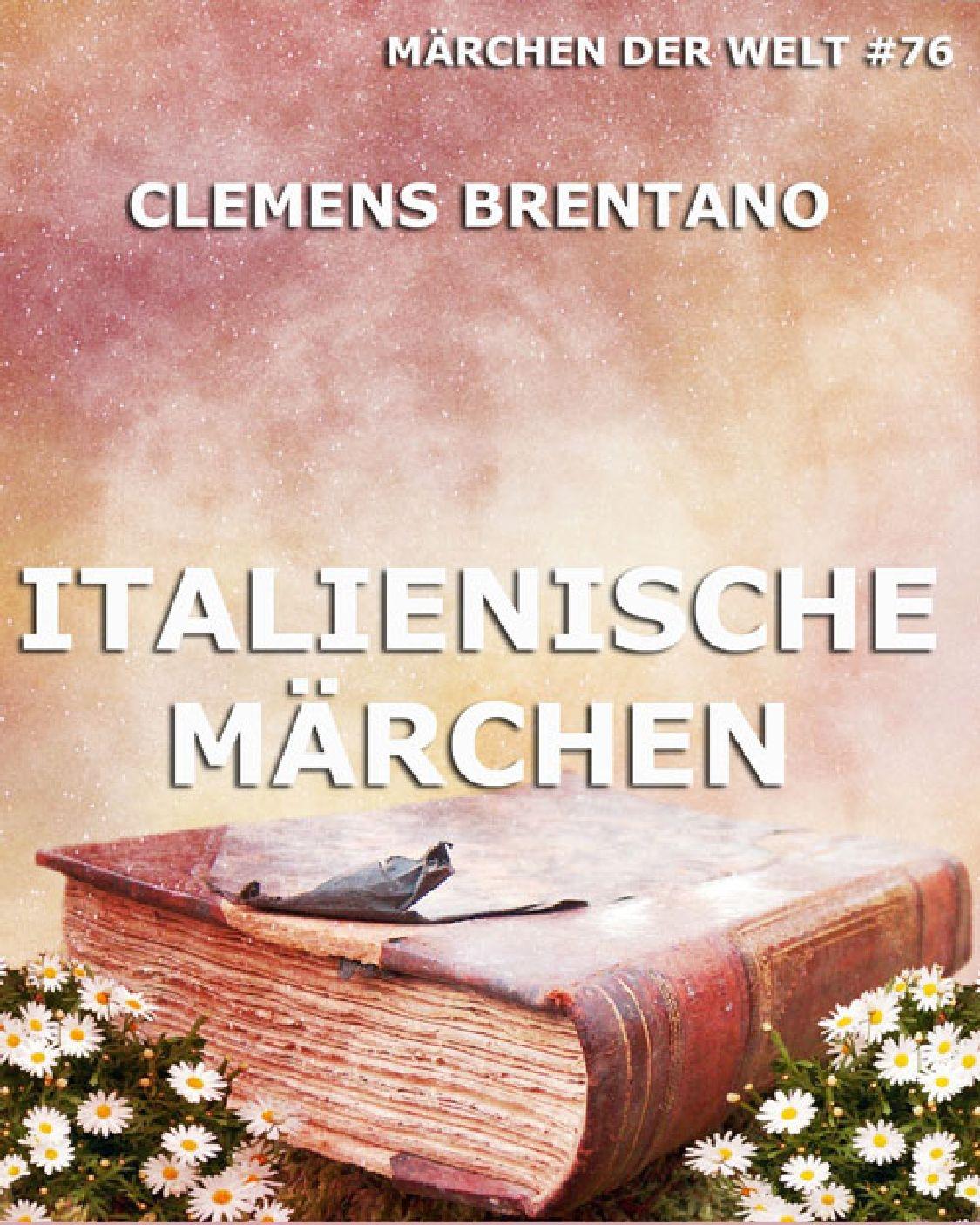 Clemens Brentano Italienische Märchen clemens brentano marchen