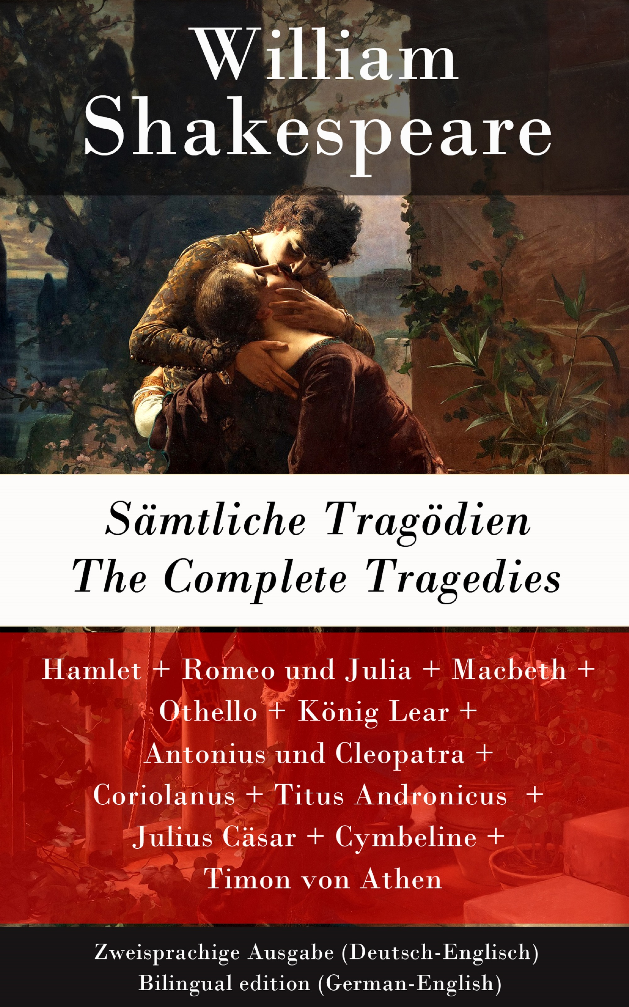 samtliche tragodien the complete tragedies zweisprachige ausgabe deutsch englisch bilingual edition german english