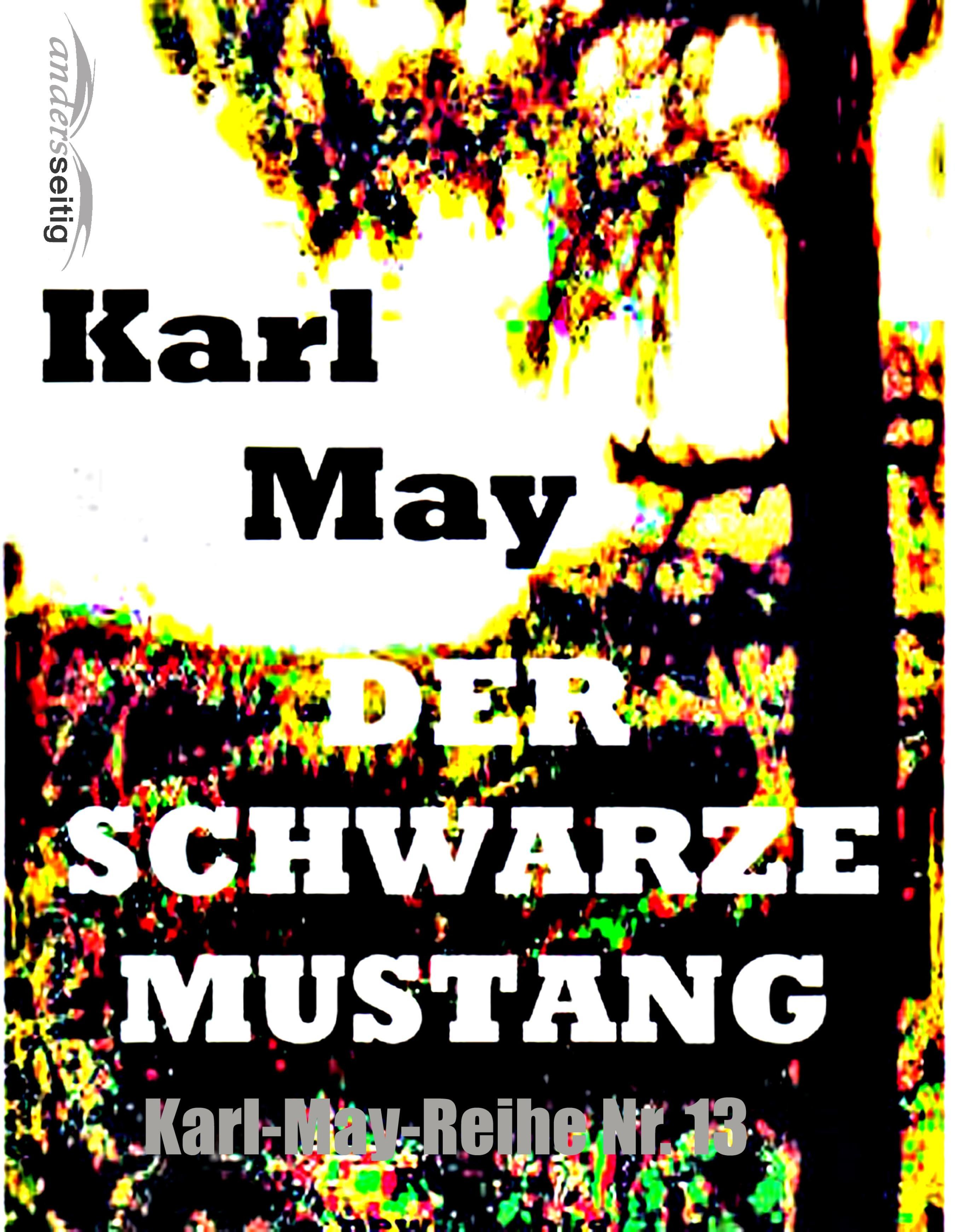 Karl May Der schwarze Mustang remarque e der schwarze obelisk isbn 9785992511062