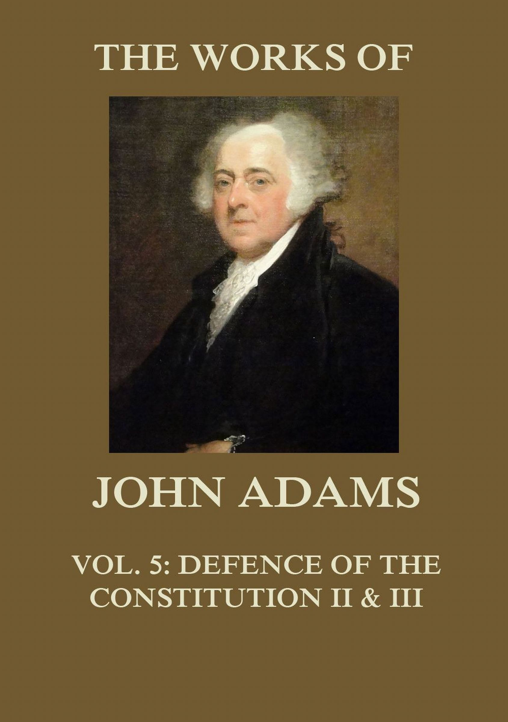 Adams John The Works of John Adams Vol. 5 adams patrick kick off the story of football