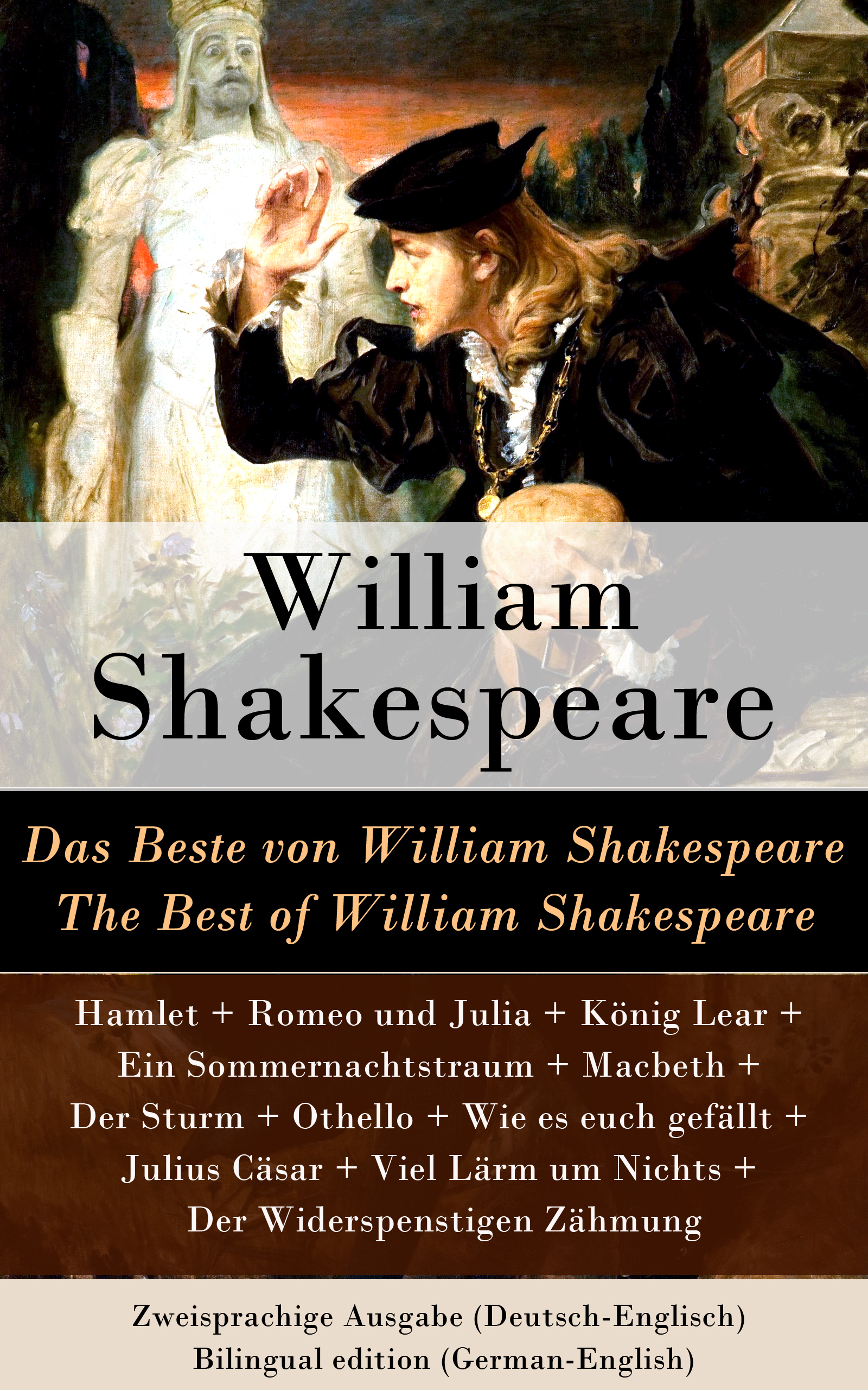das beste von william shakespeare the best of william shakespeare zweisprachige ausgabe deutsch englisch bilingual edition german english