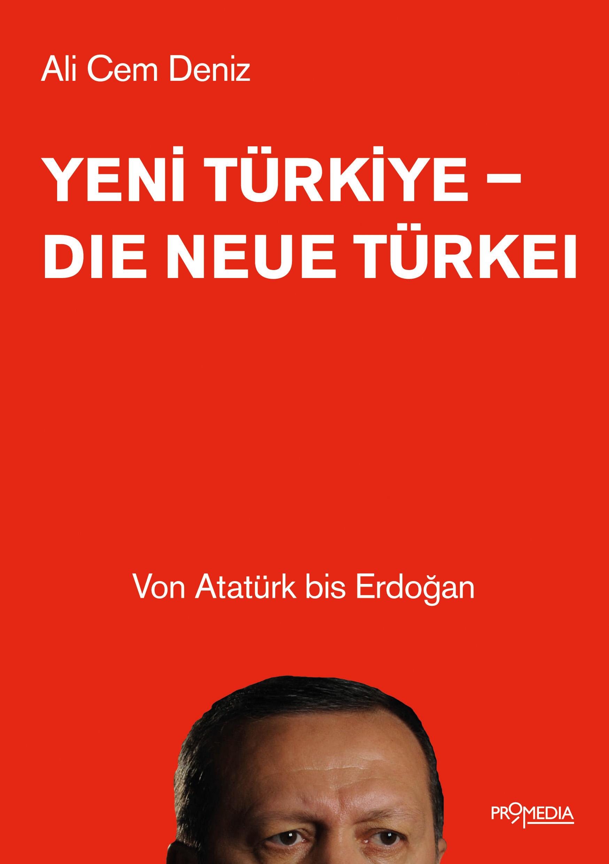 цена на Ali Cem Deniz Yeni Türkiye - Die neue Türkei