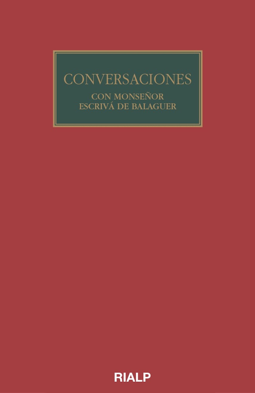 Josemaria Escriva de Balaguer Conversaciones con Mons. Escrivá de Balaguer