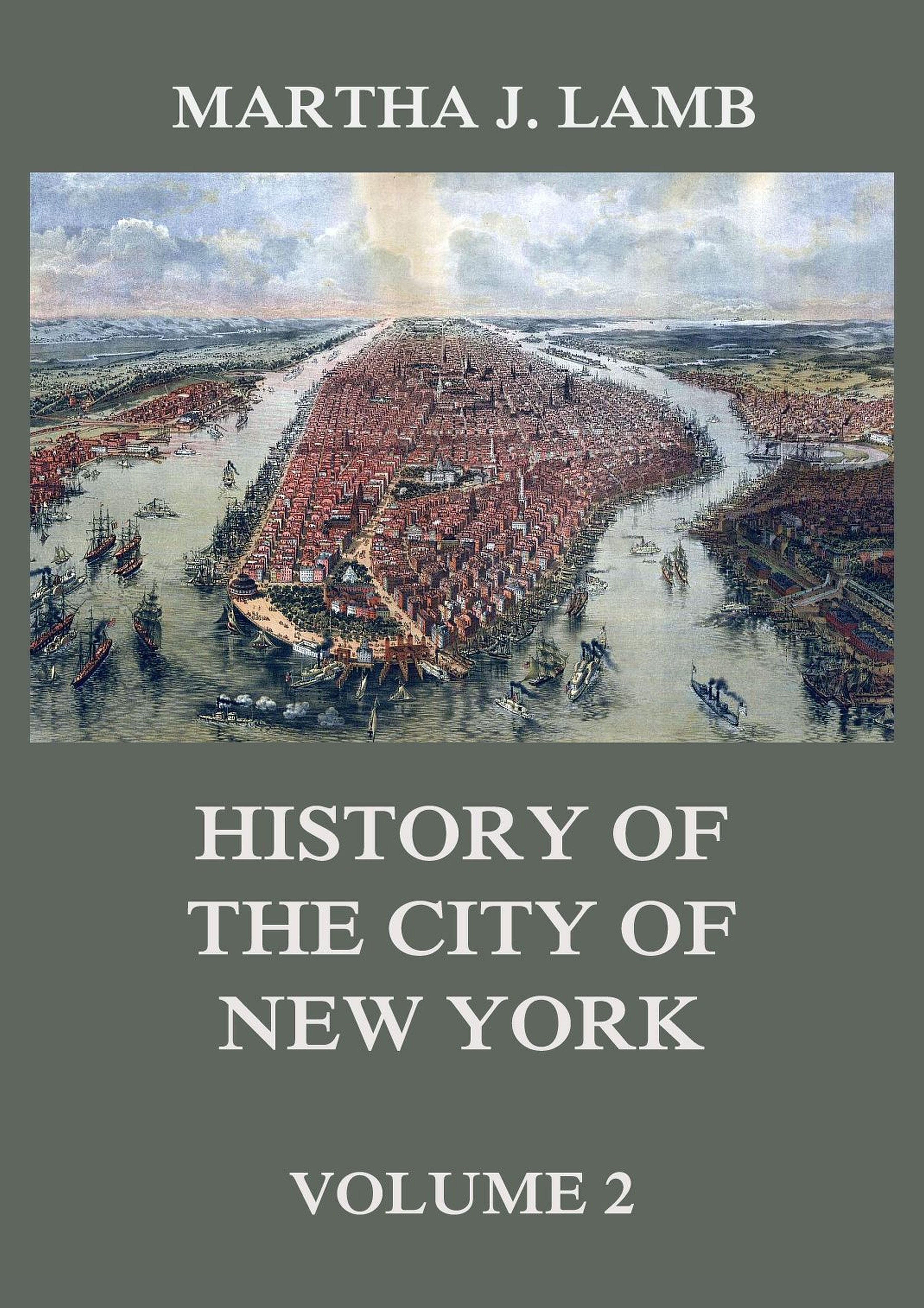 Martha J. Lamb History of the City of New York, Volume 2 martha alderson the plot whisperer book of writing prompts