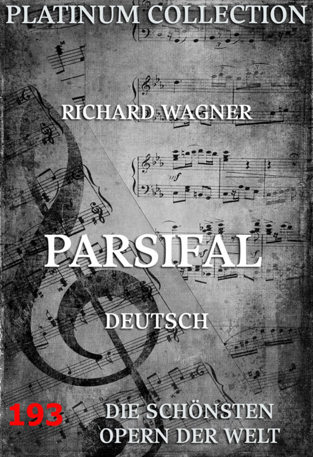 Richard Wagner Parsifal richard wagner richard mansfield xml all in one desk reference for dummies
