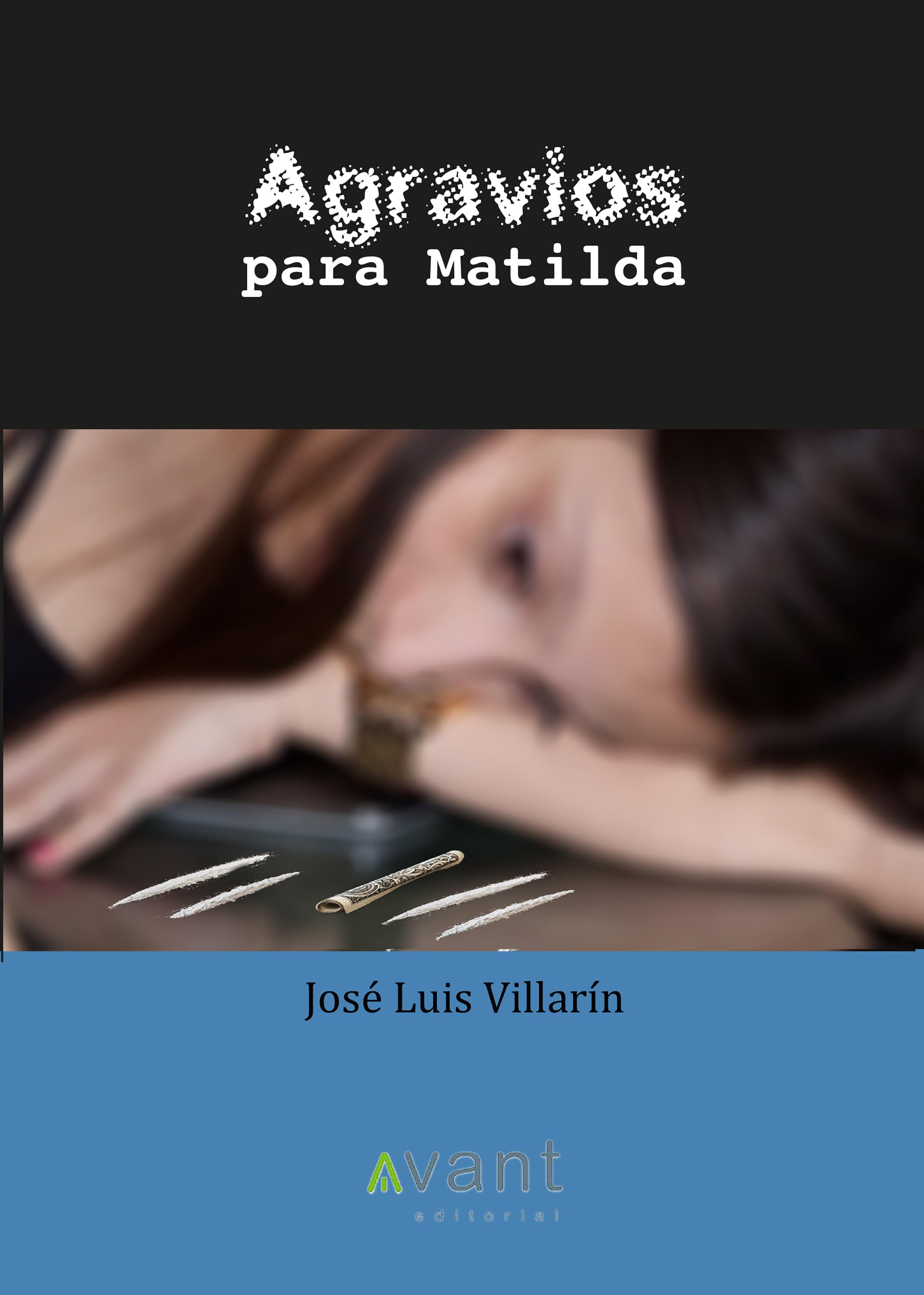 José Luis Villarín López Agravios para Matilda цена 2017