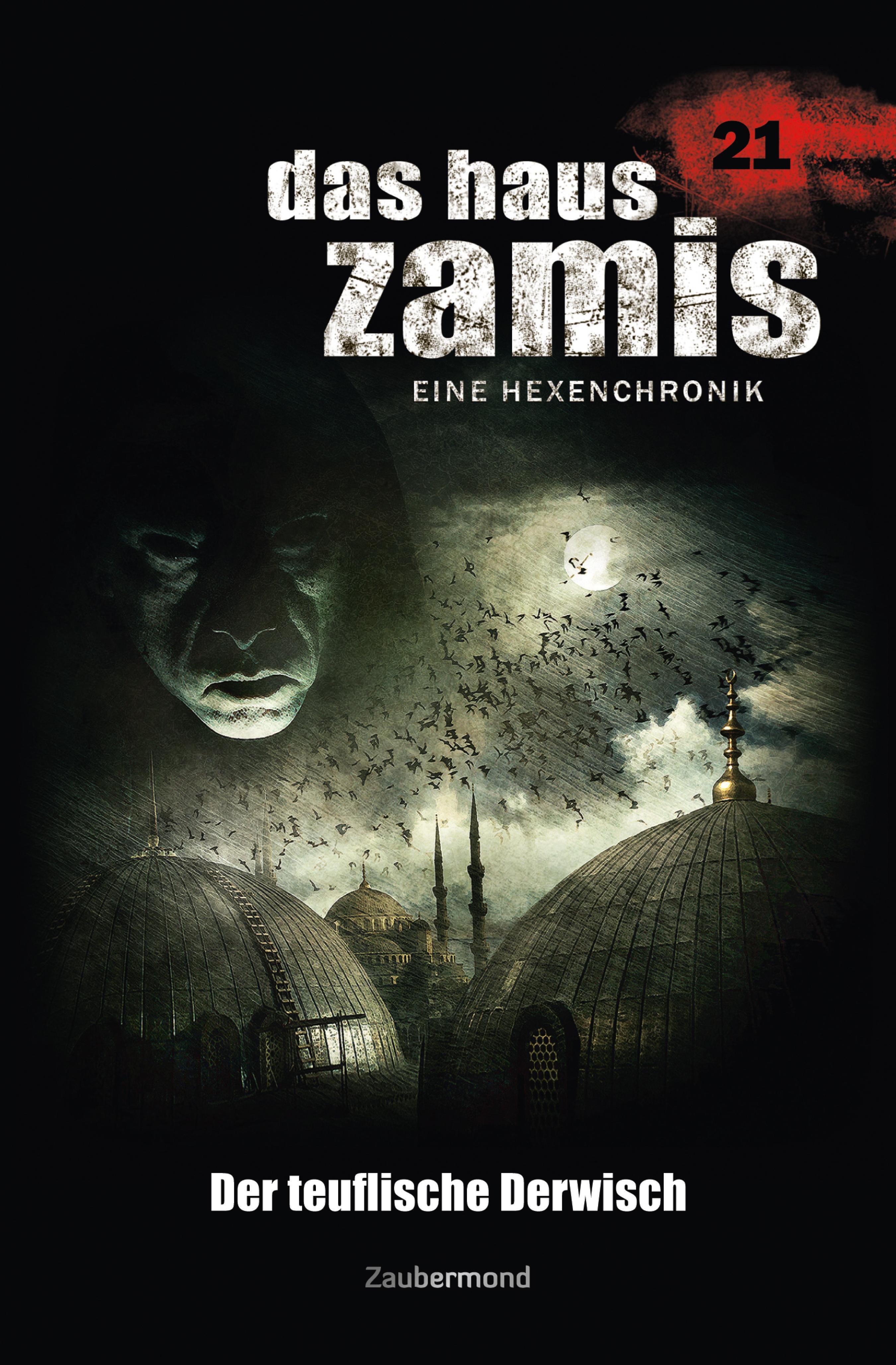 цена Michael M. Thurner Das Haus Zamis 21 - Der teuflische Derwisch