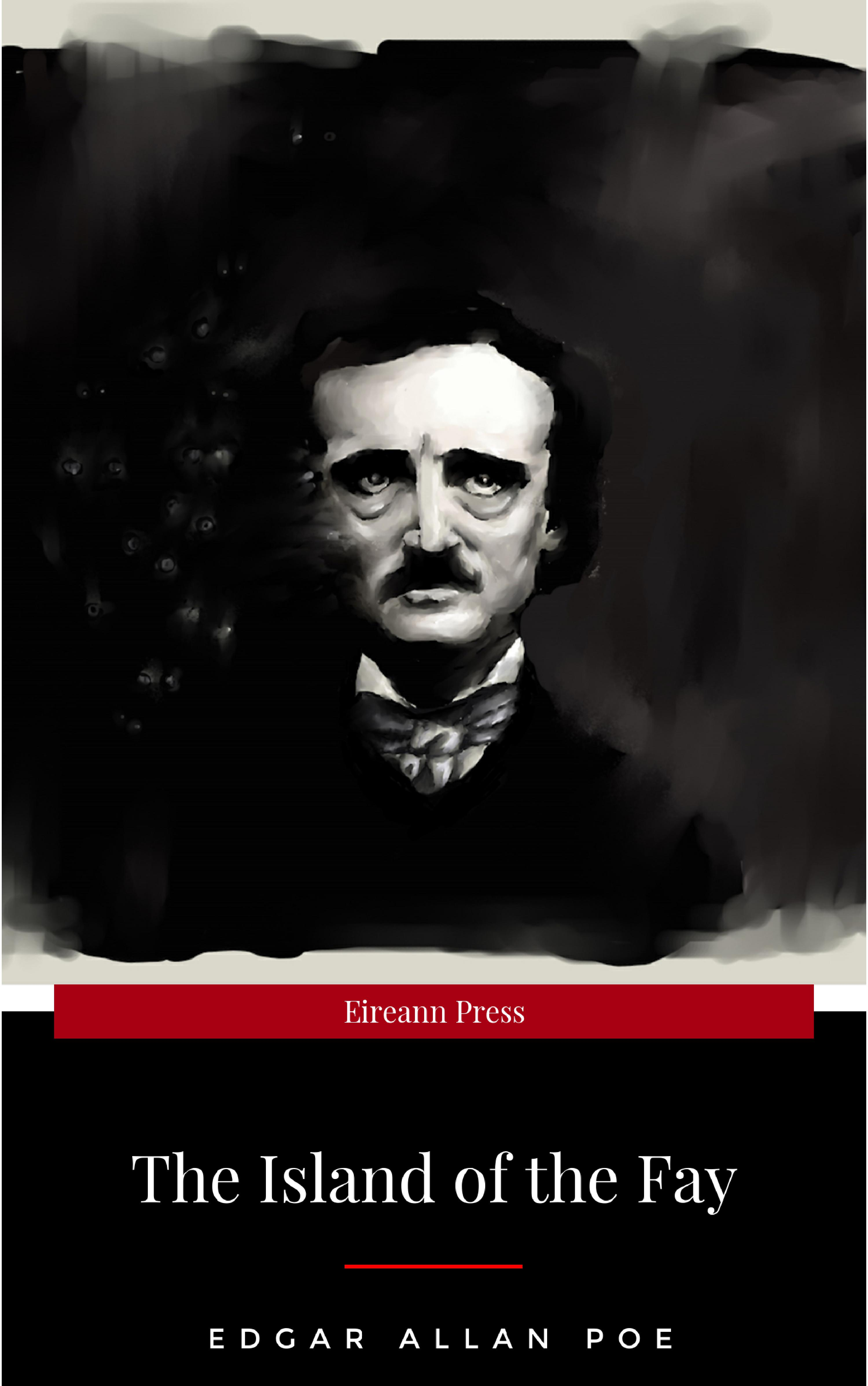 Edgar Allan Poe The Island of the Fay fay eliza the original letters from india of mrs eliza fay