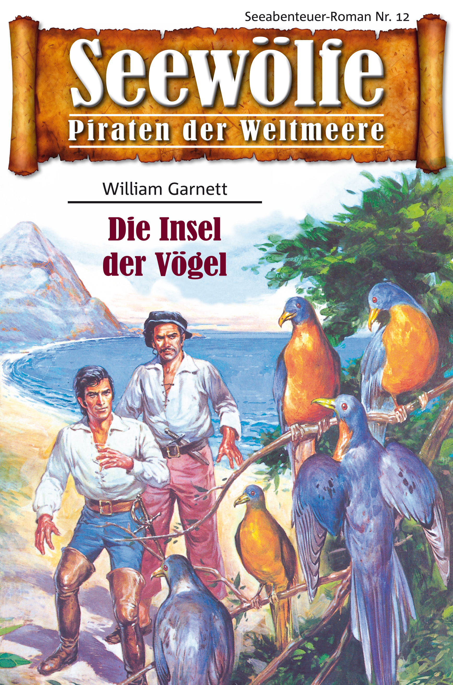 William Garnett Seewölfe - Piraten der Weltmeere 12 все цены
