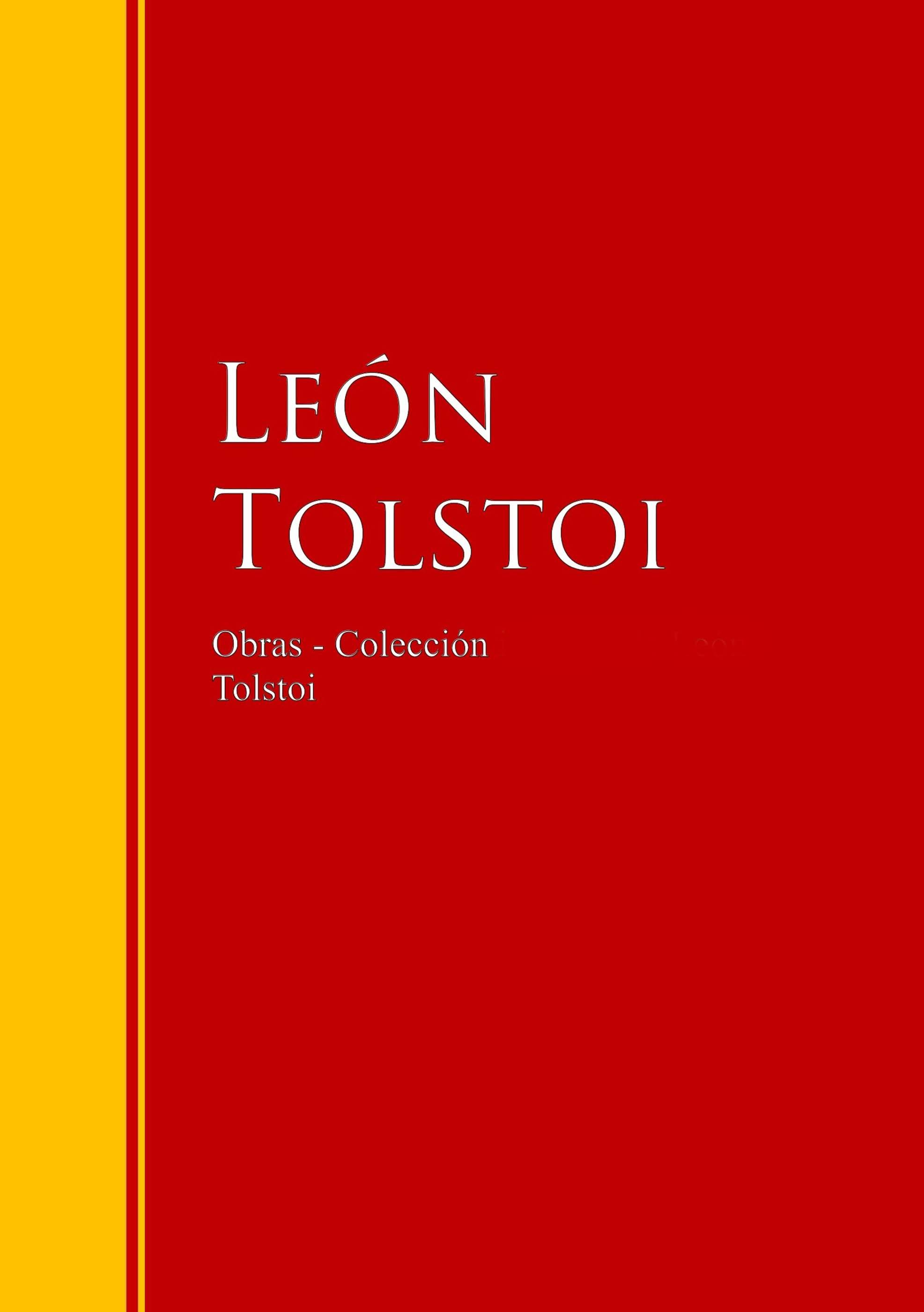 Leon Tolstoi Obras - Colección de León Tolstoi лев толстой tolstoi for the young select tales from tolstoi