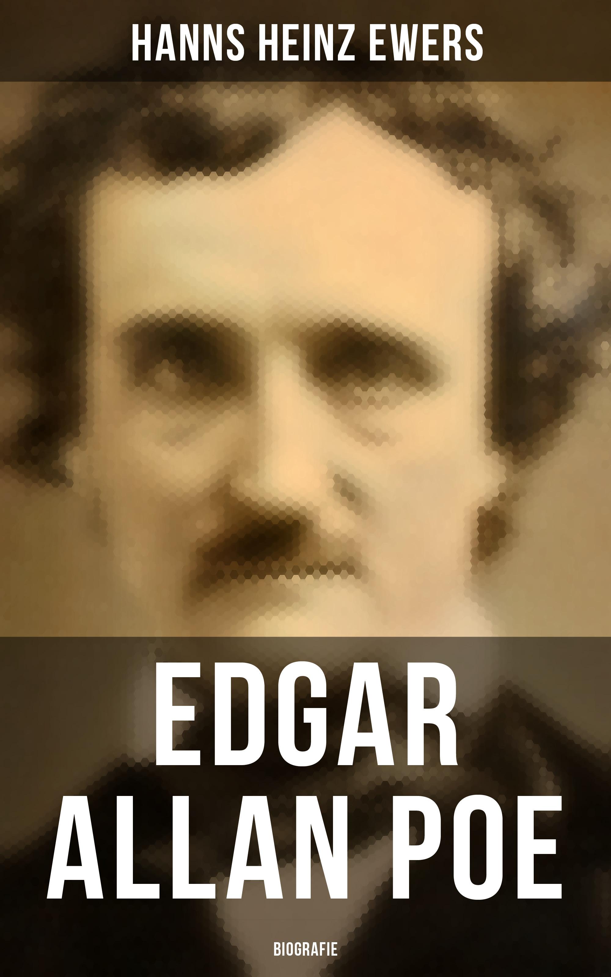 Hanns Heinz Ewers Edgar Allan Poe: Biografie hanns heinz ewers the spider golden deer classics