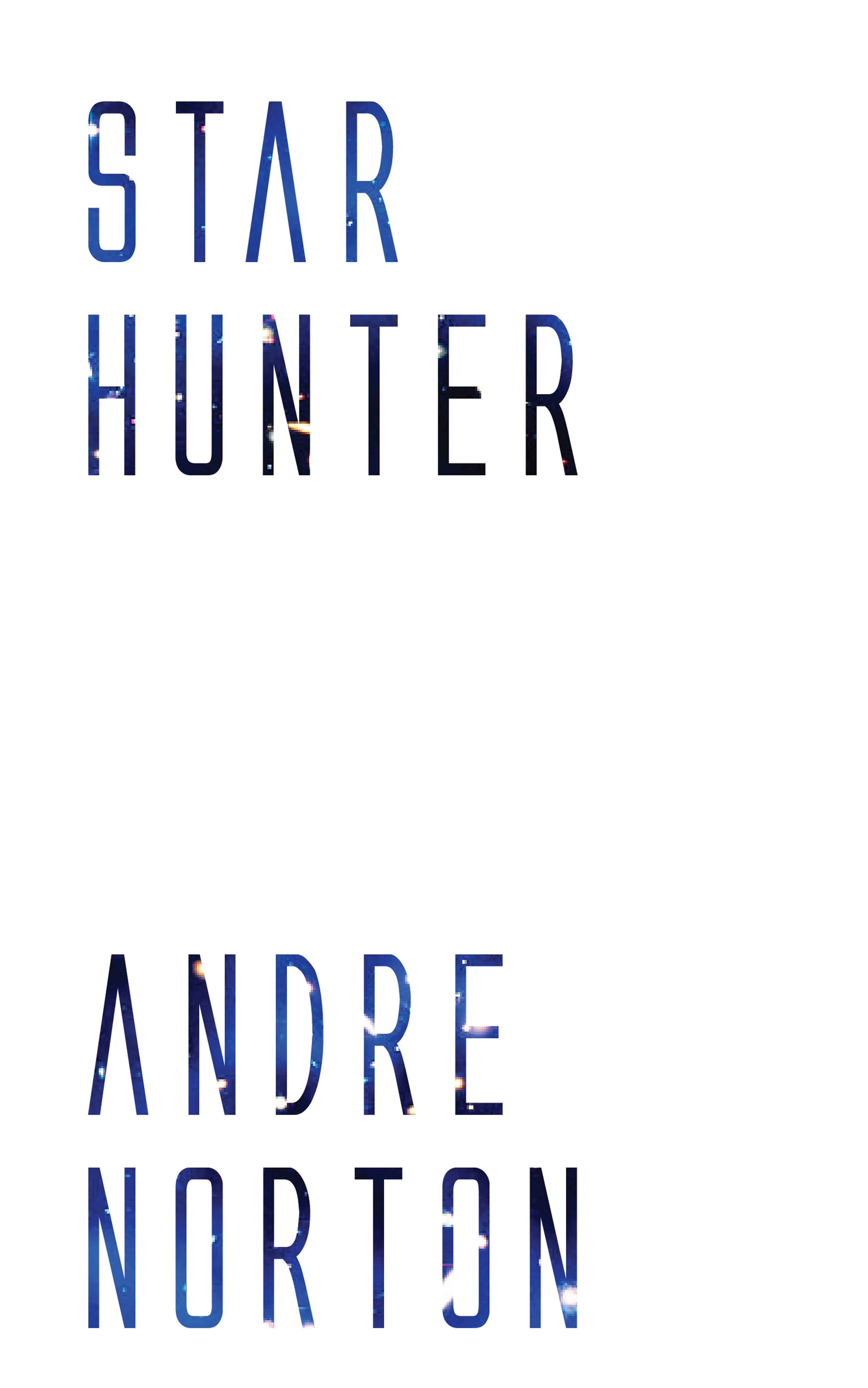 цена на Andre Norton Star Hunter