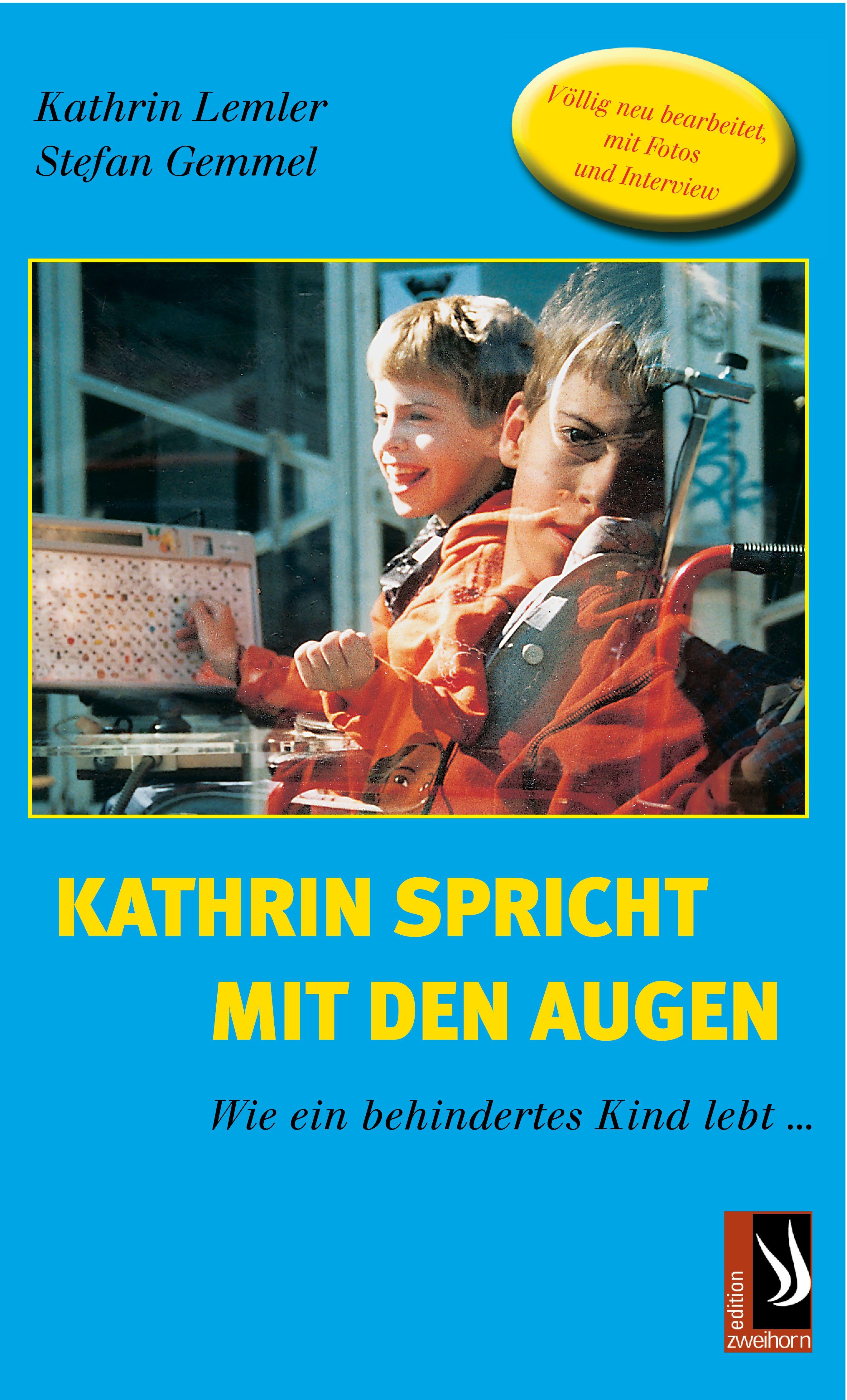 Kathrin Lemler Kathrin spricht mit den Augen - Wie ein behindertes Kind lebt edmund hoefer wie das volk spricht sprichwortliche redensarten