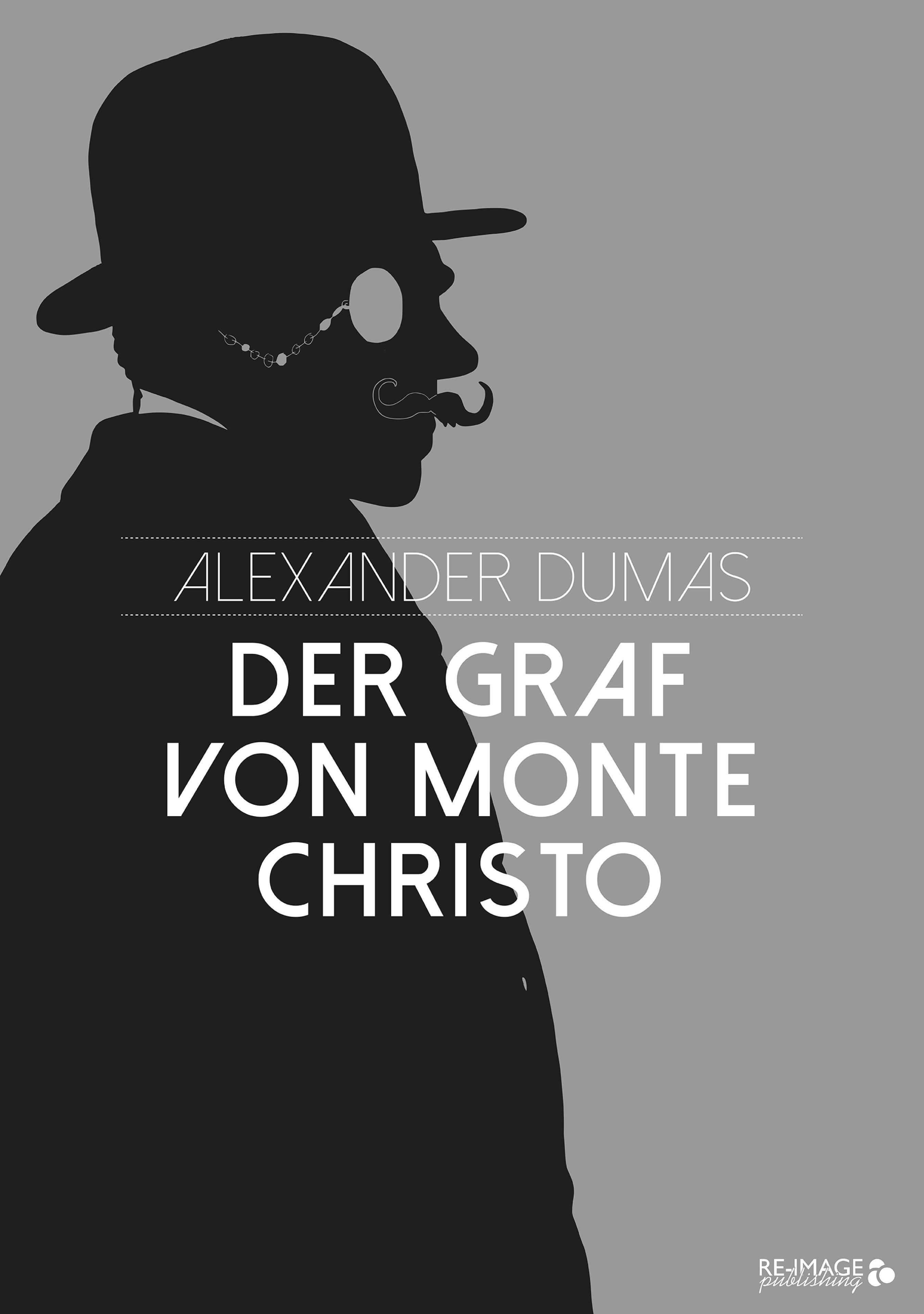Alexander Dumas Der Graf von Monte Christo monte christo прогулка по венеции печенье 400 г