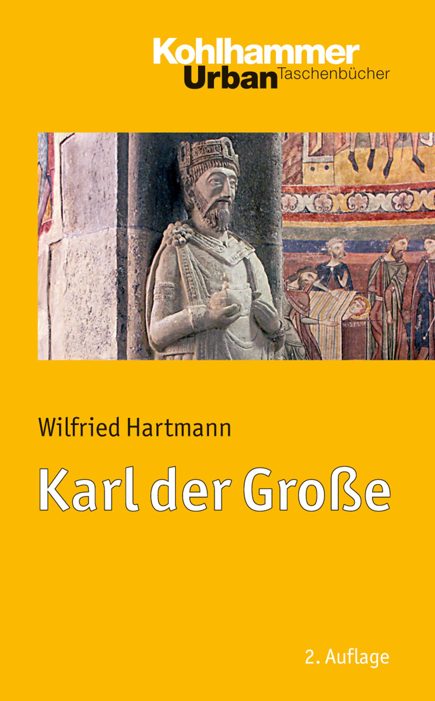 Wilfried Hartmann Karl der Große