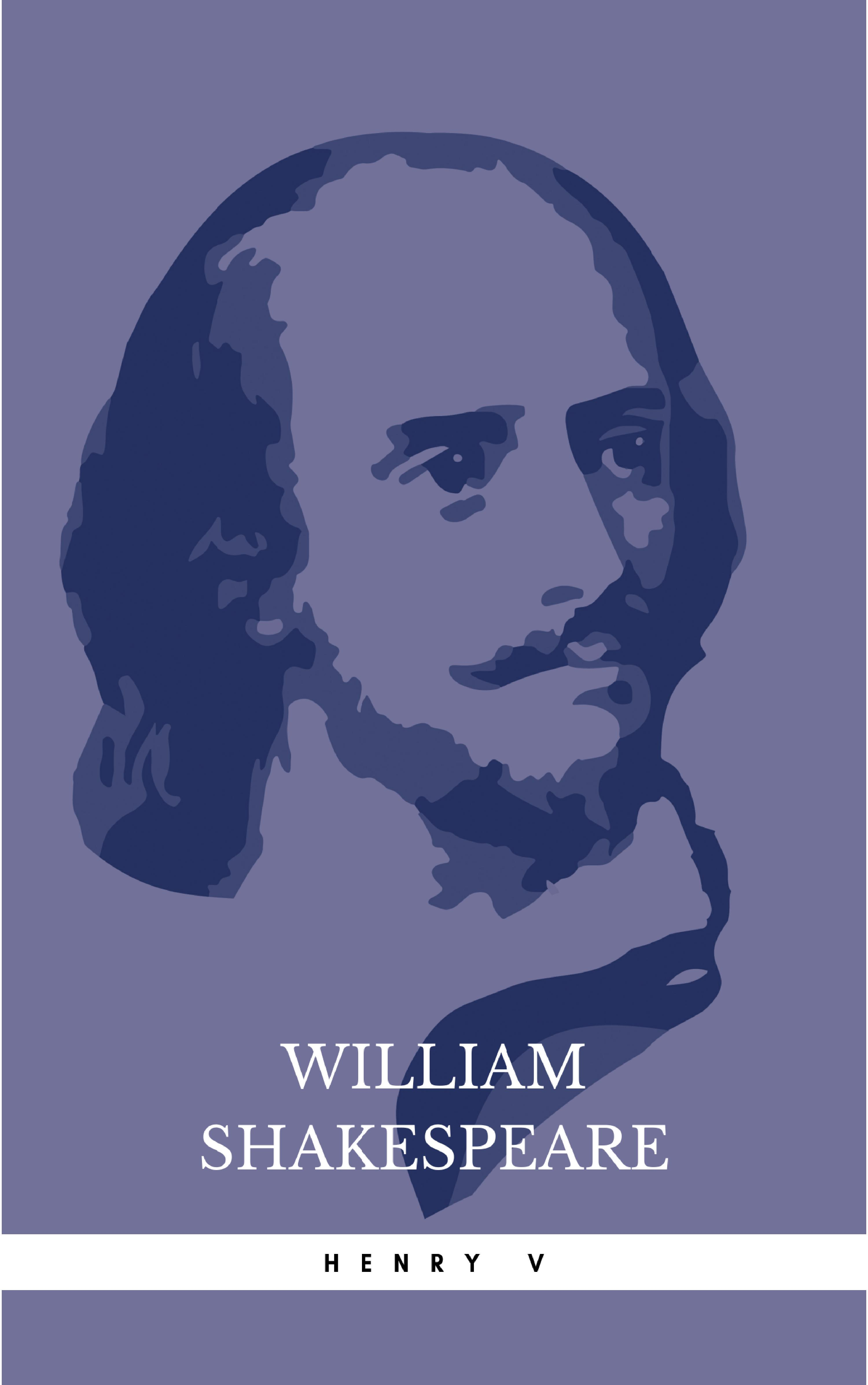 William Shakespeare Henry V