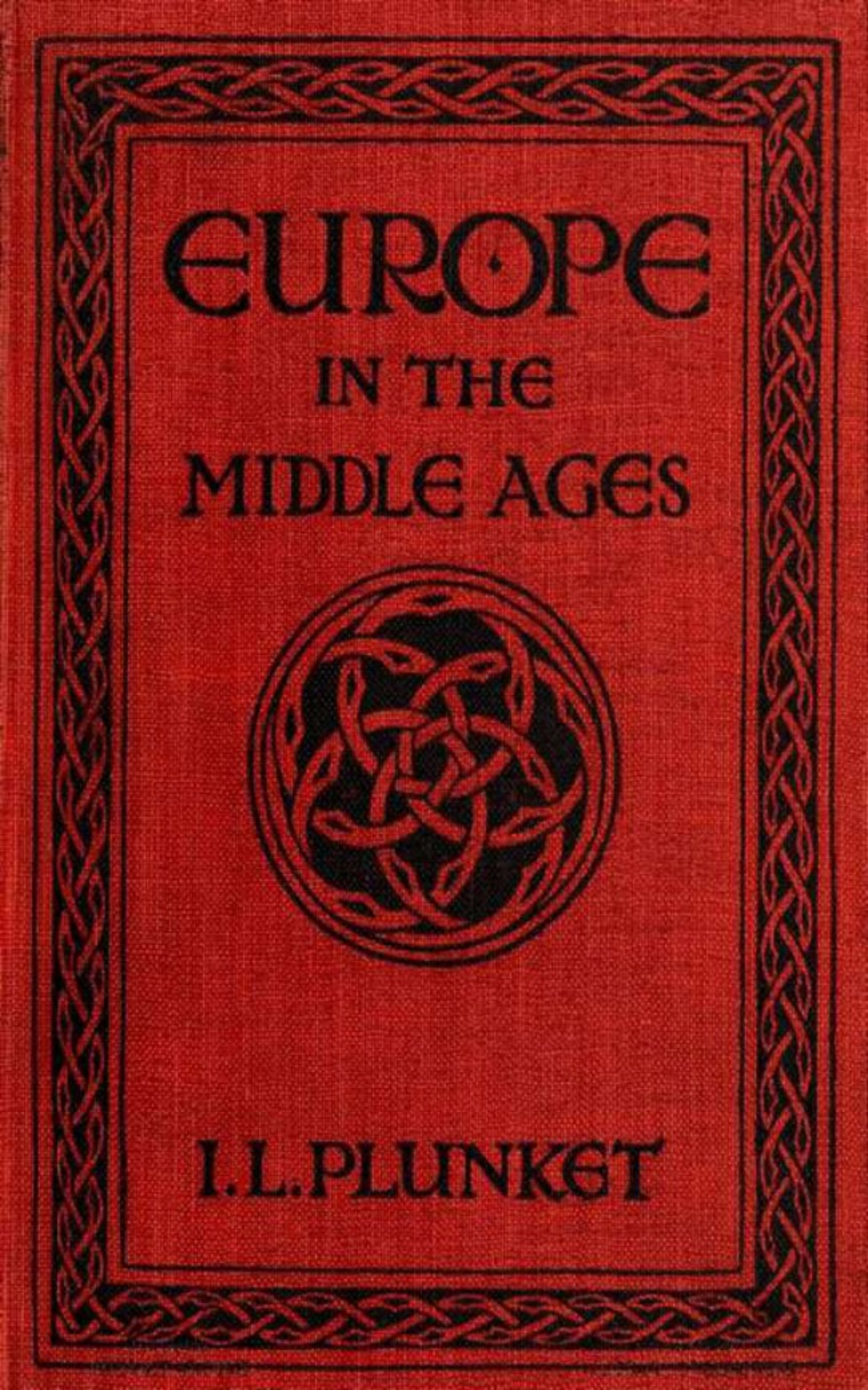Ierne Lifford Plunket Europe in the Middle Ages