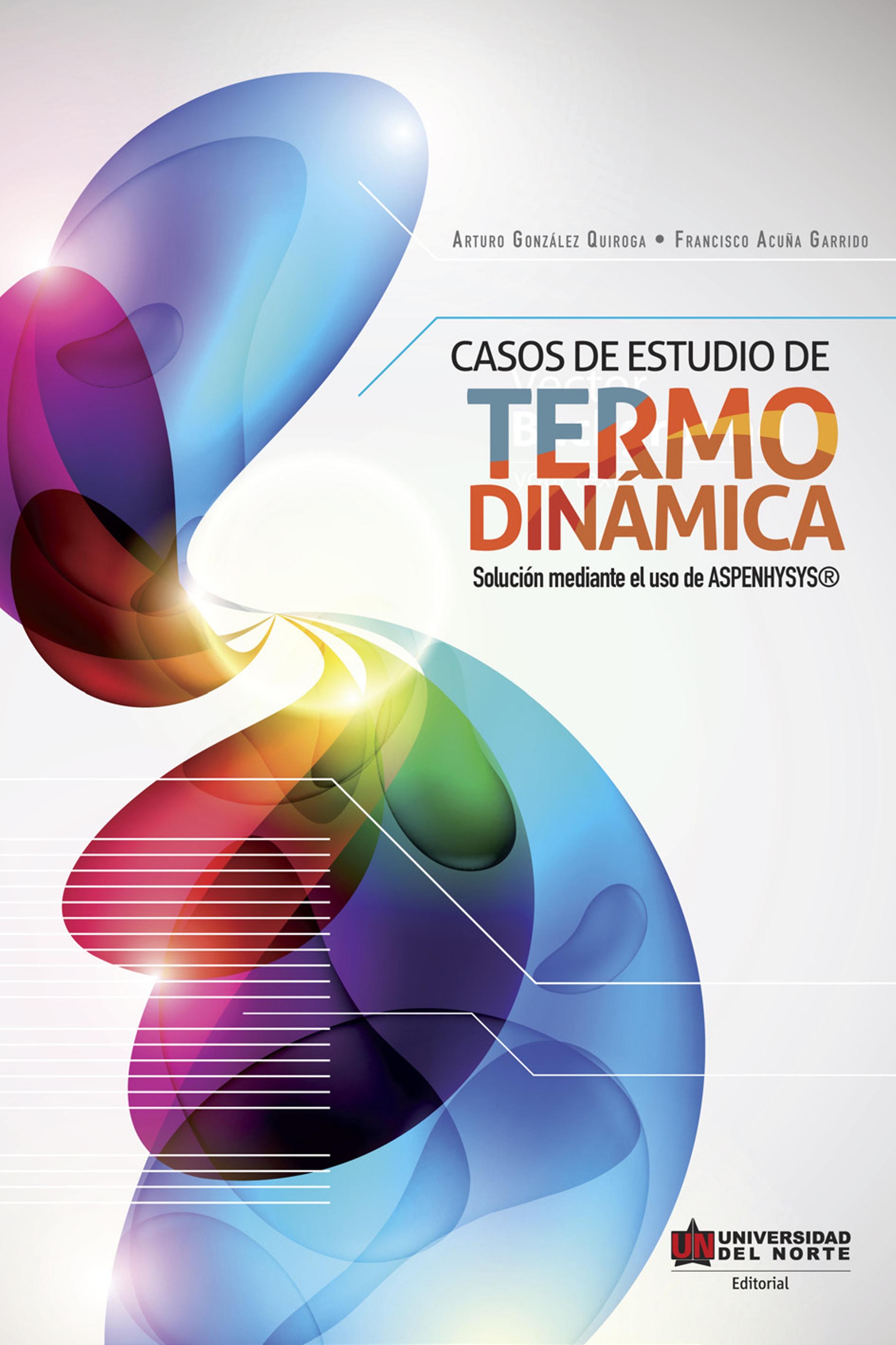 Arturo González Quiroga Casos de estudio de termodinámica