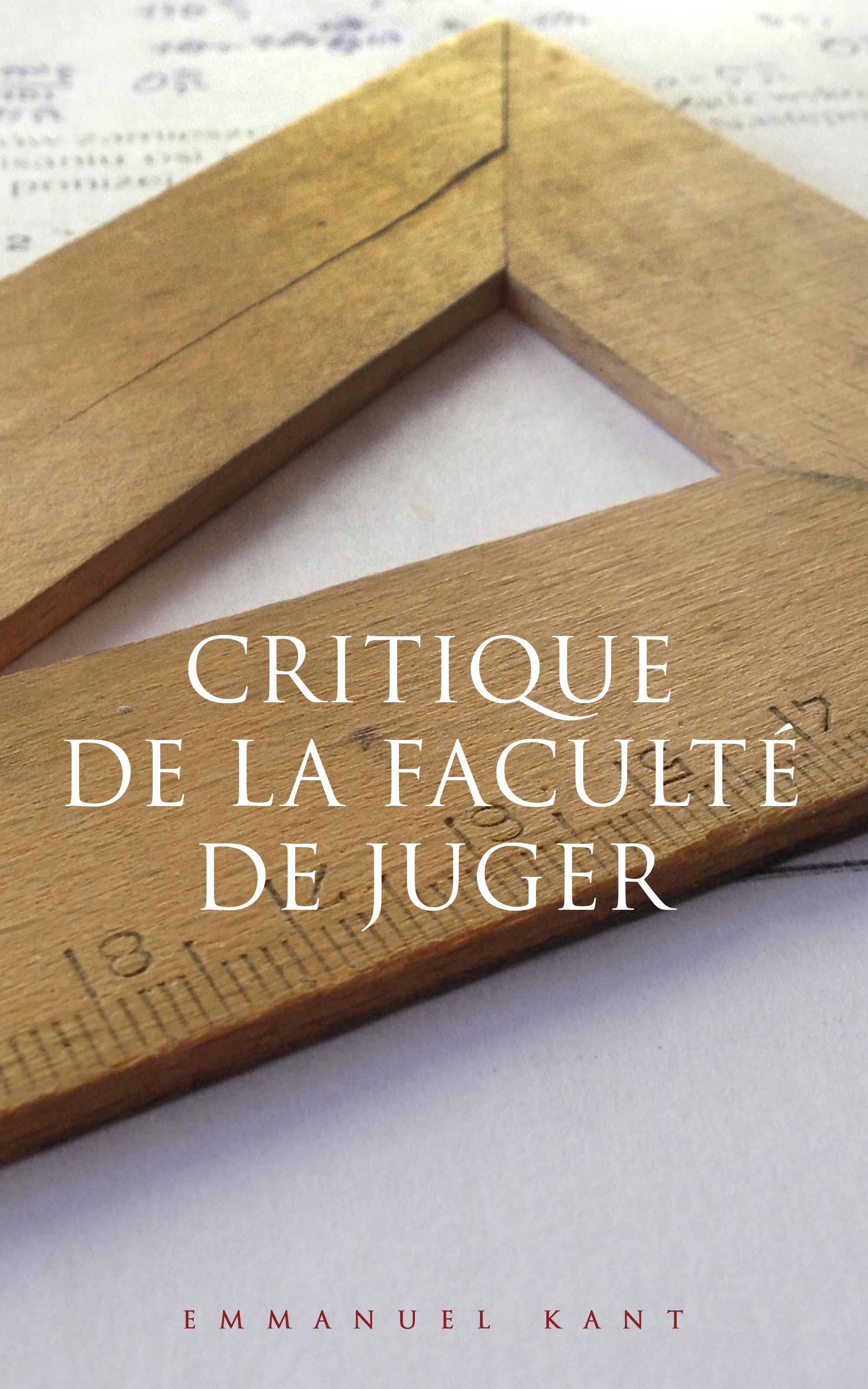 Emmanuel Kant Critique de la faculté de juger on critique
