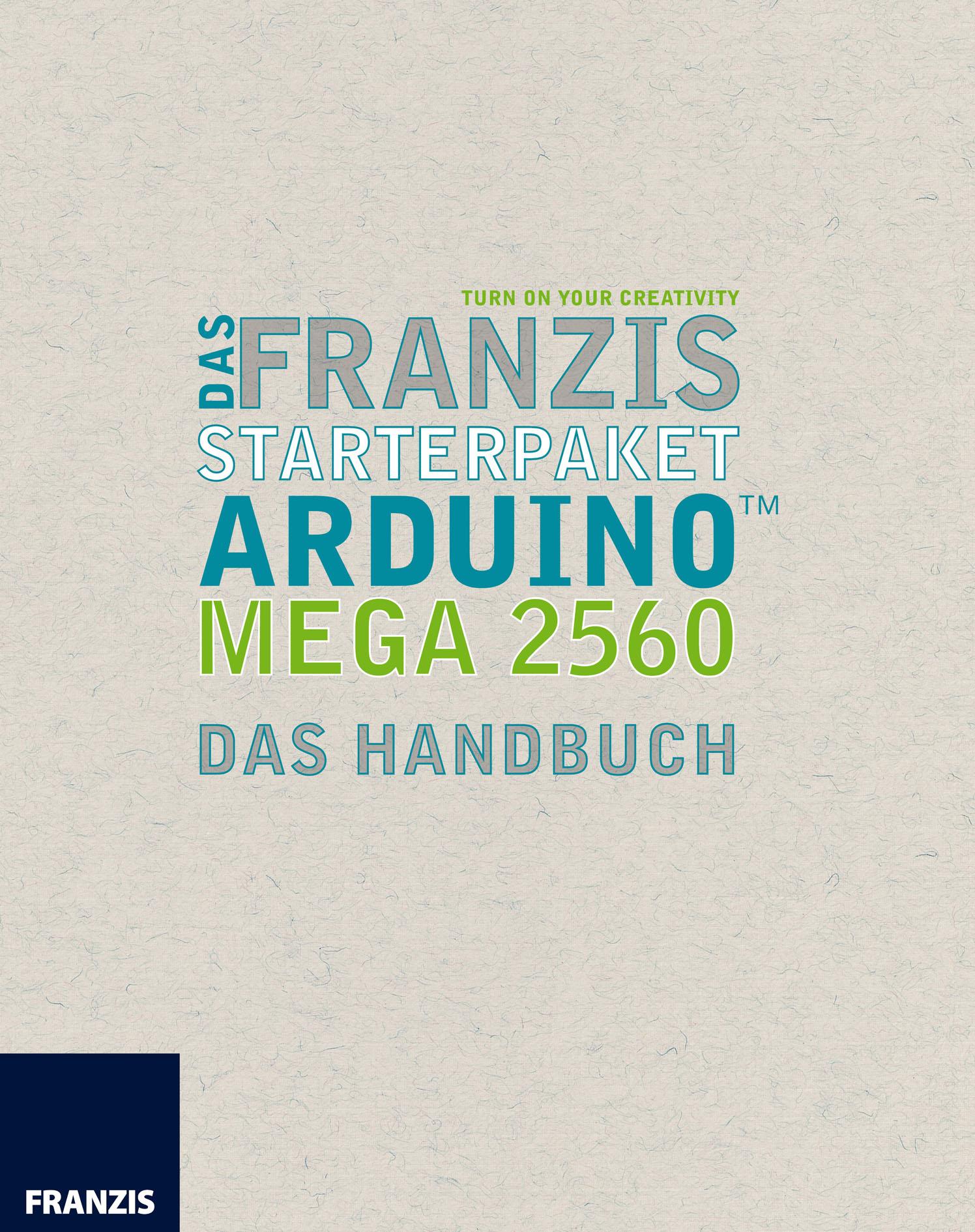 Fabian Kainka Das Franzis Starterpaket Arduino Mega 2560 fabian prilasnig autochthone minderheiten