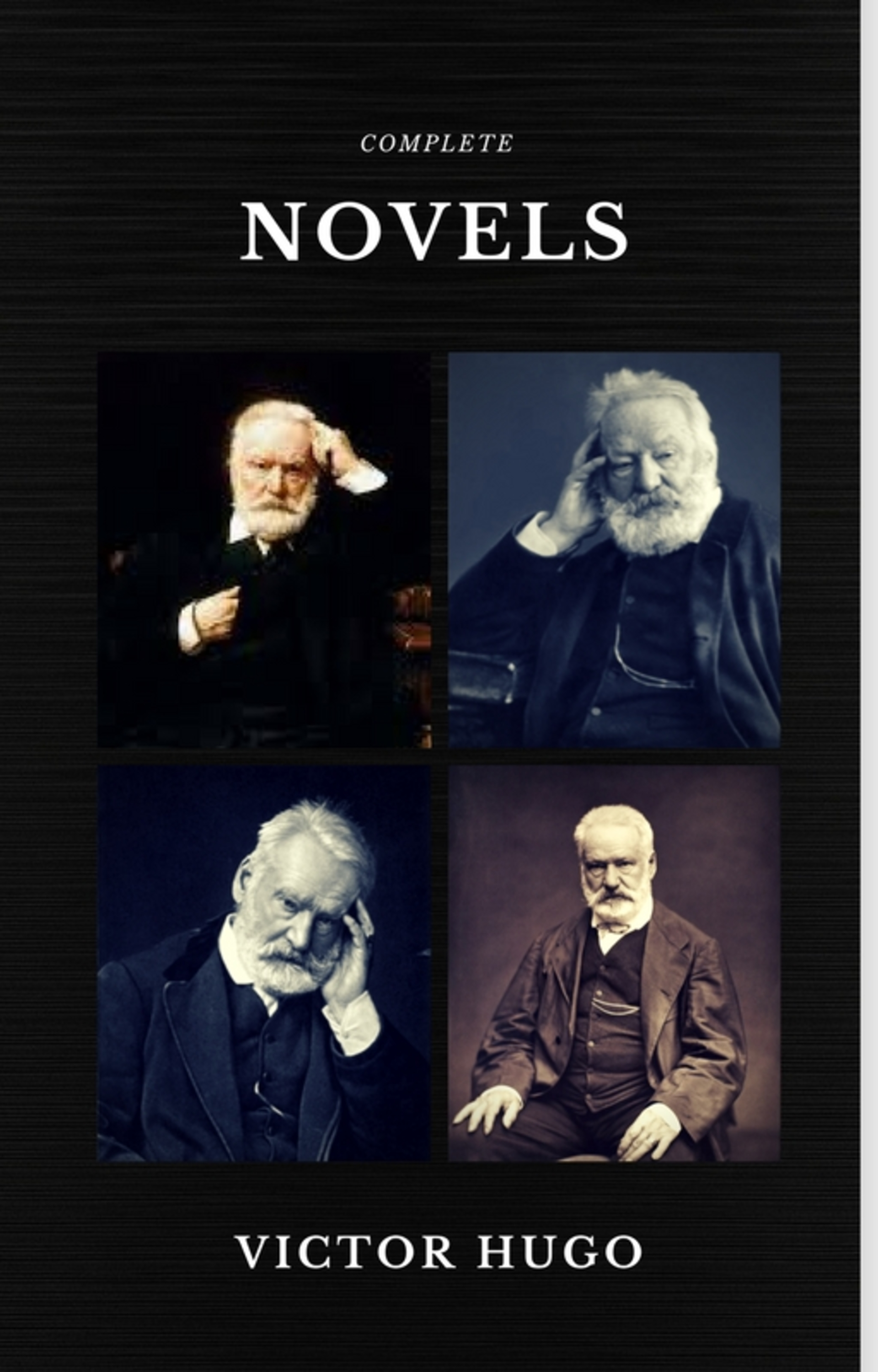 victor hugo the complete novels quattro classics the greatest writers of all time