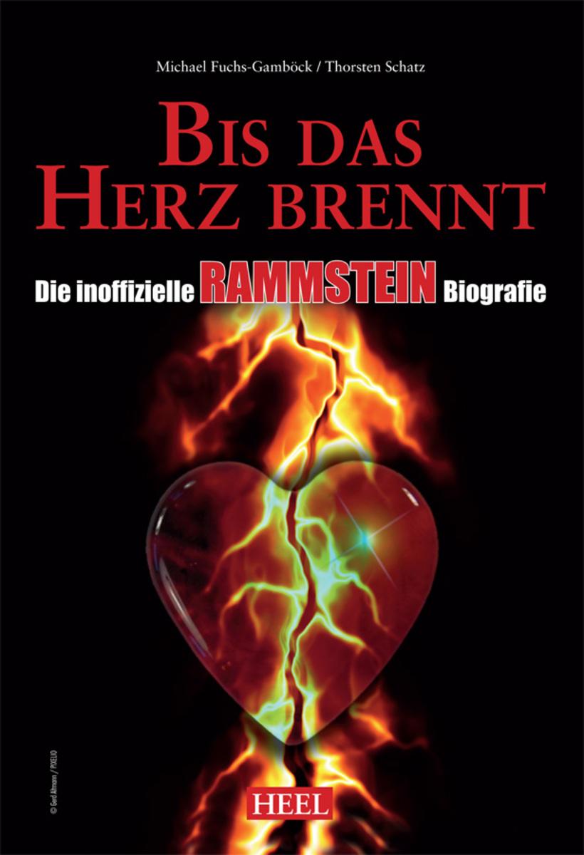Michael Fuchs-Gambock Die inoffizielle Rammstein Biografie