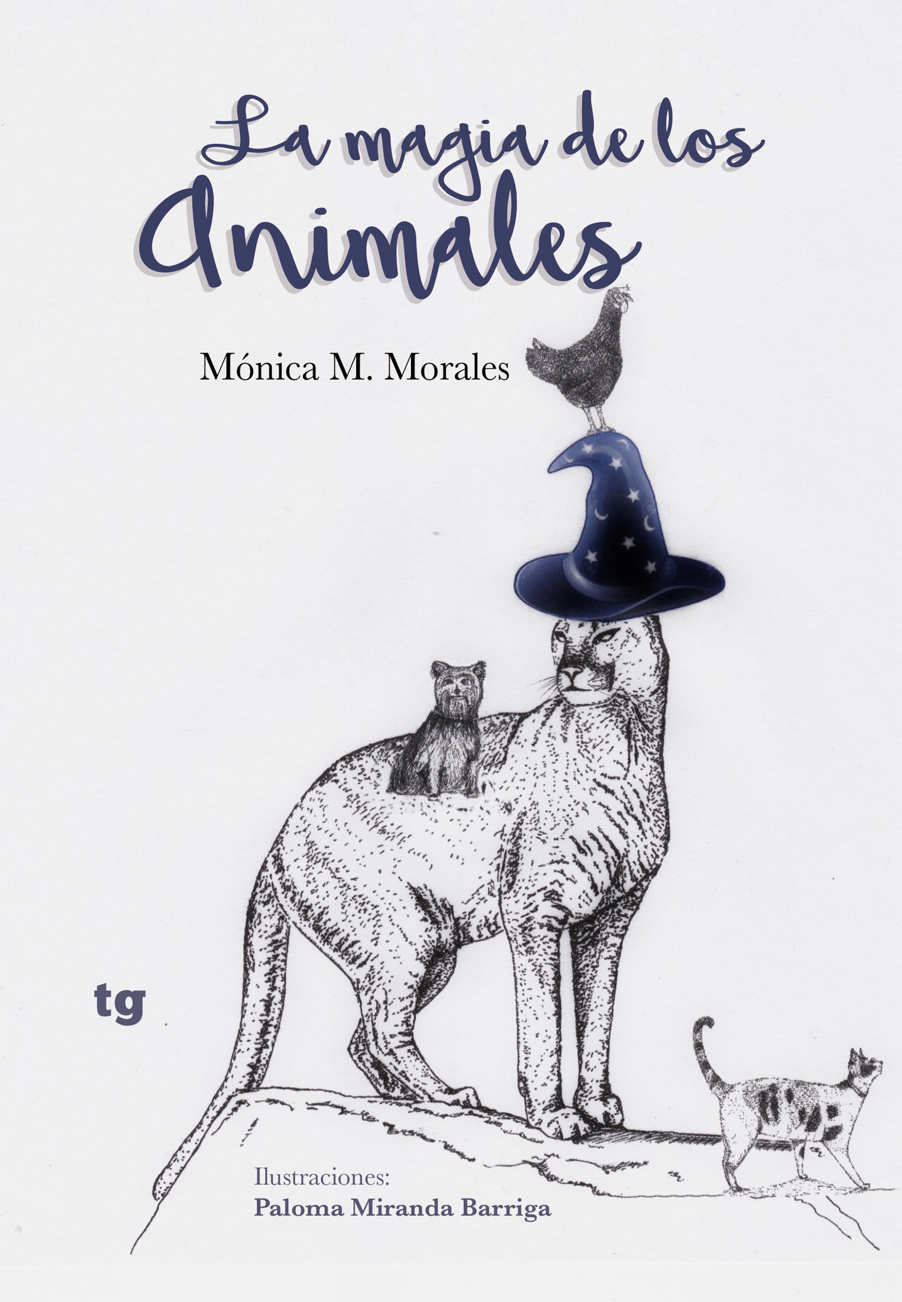 Mónica M. Morales La magia de los animales