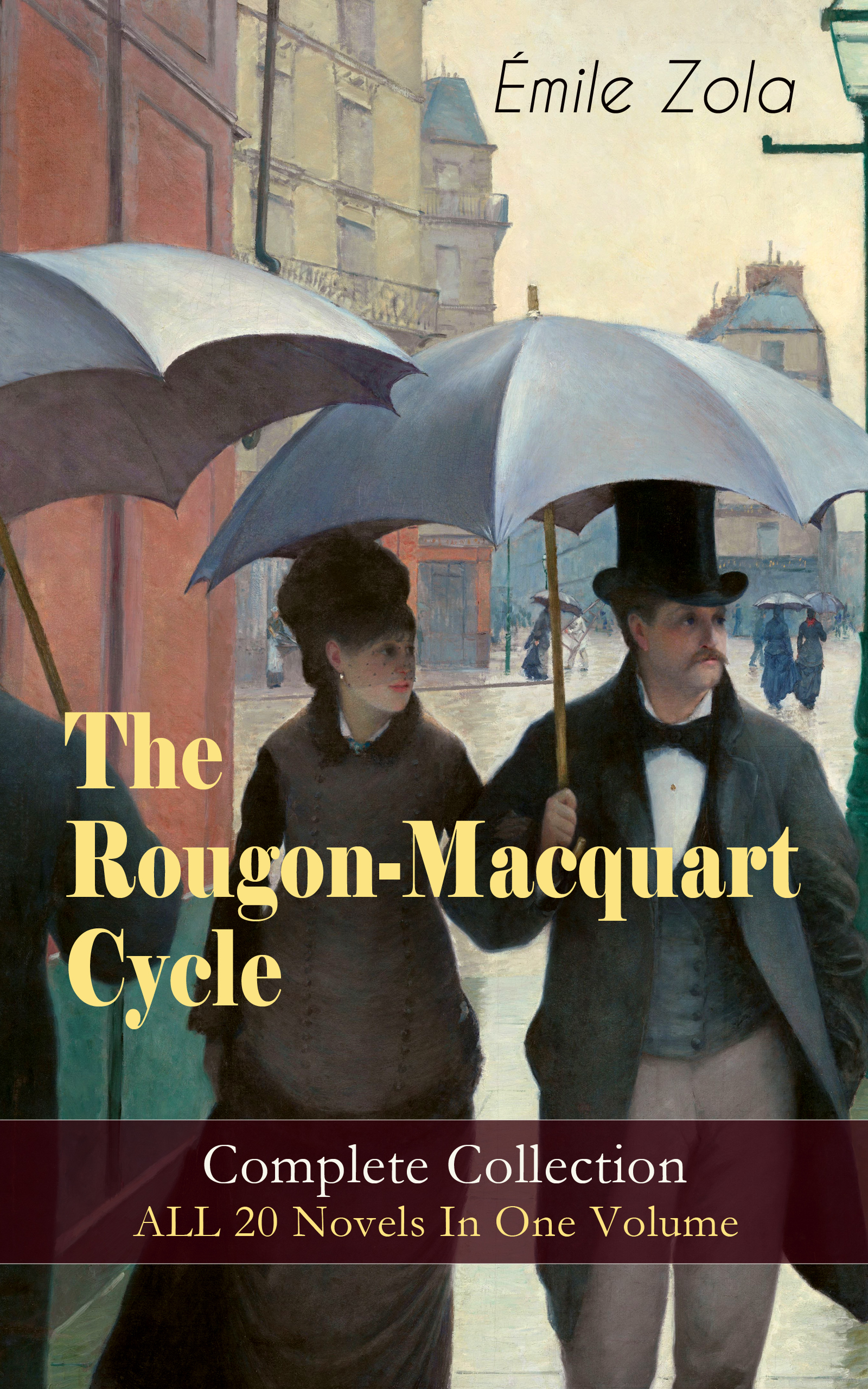 Эмиль Золя The Rougon-Macquart Cycle: Complete Collection - ALL 20 Novels In One Volume rare earths element collection complete 16 in all europium lutetium