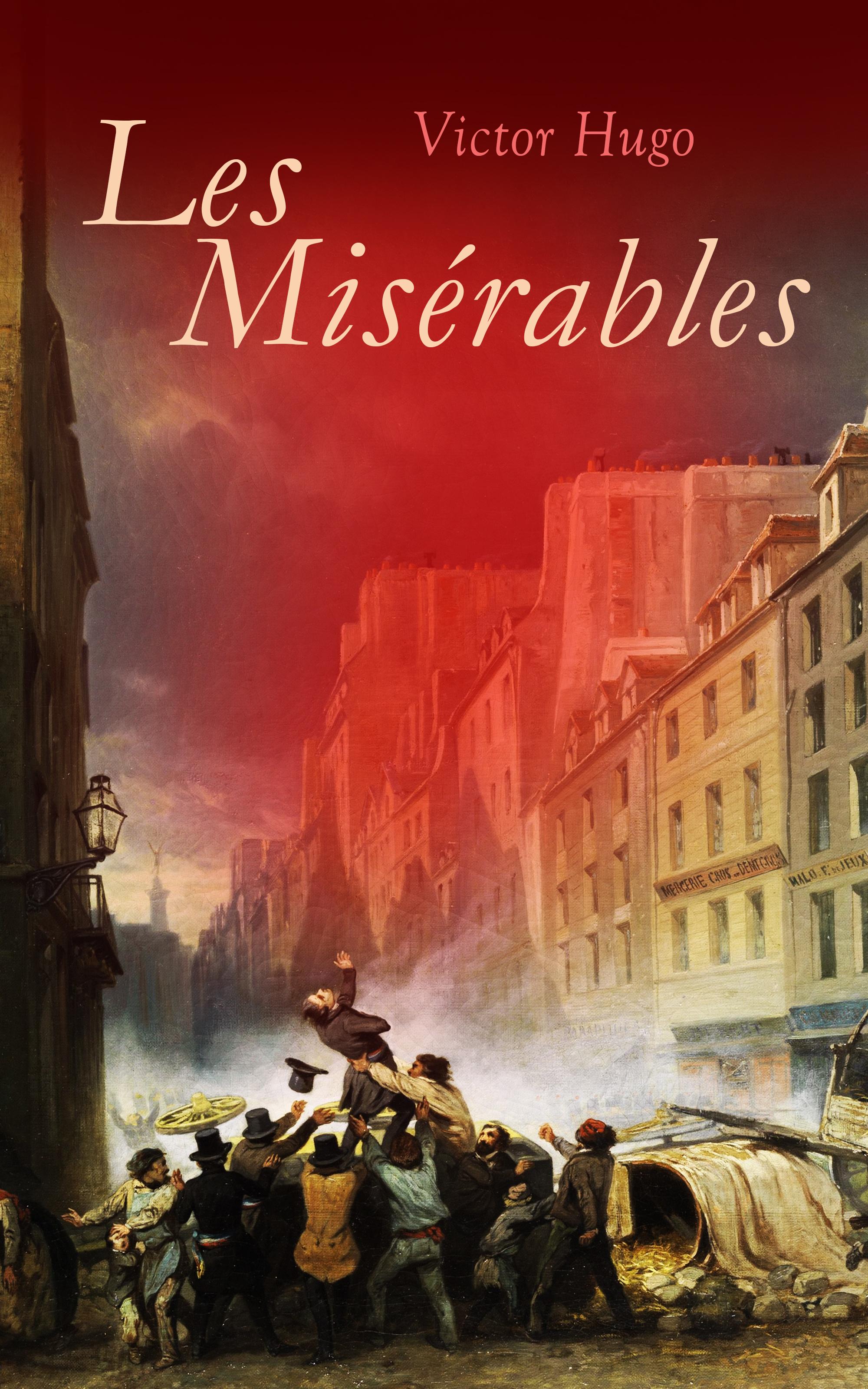 Victor Hugo Les Misérables victor hugo cromwell drame