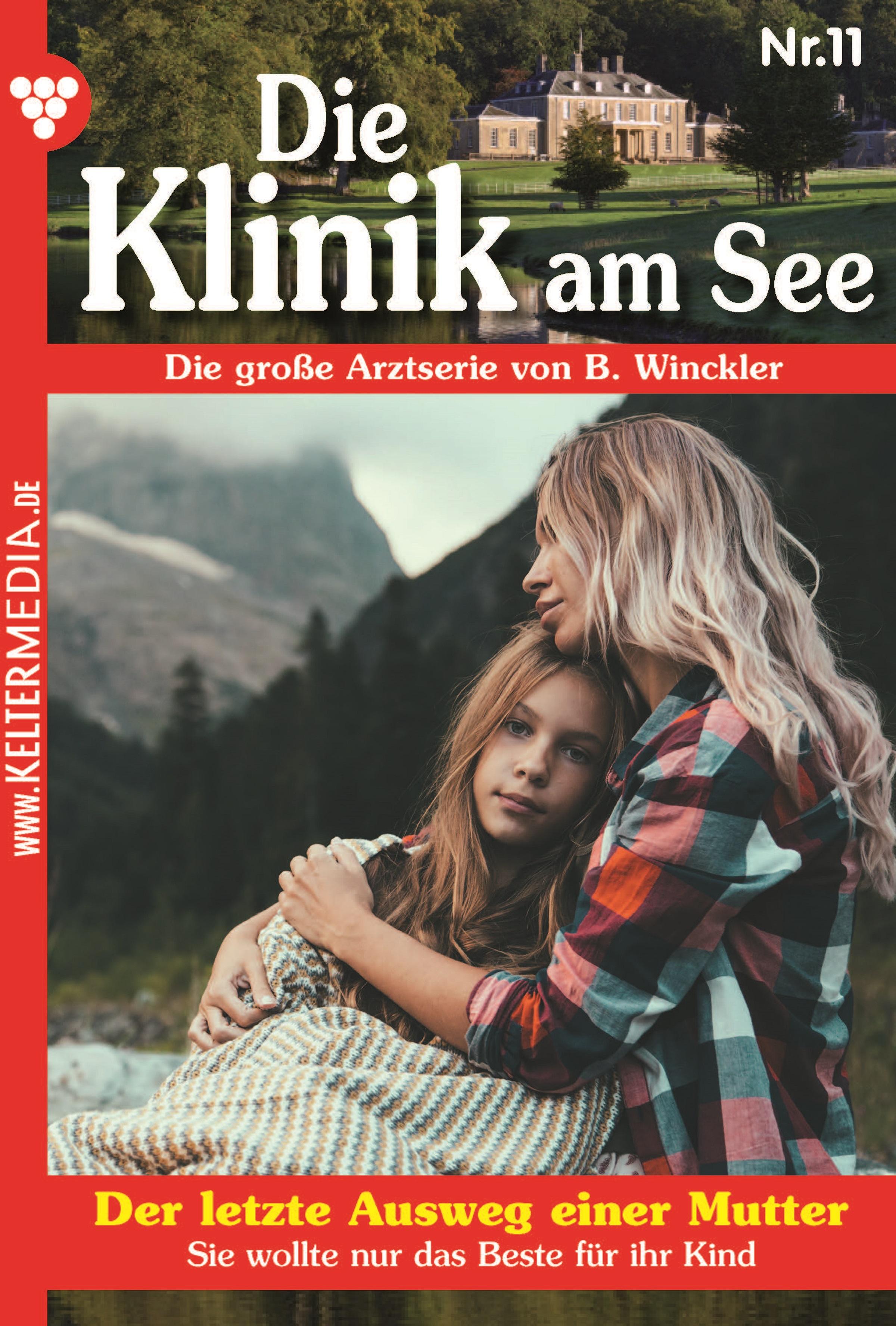 Britta Winckler Die Klinik am See 11 – Arztroman b winckler die klinik am see 19 – arztroman