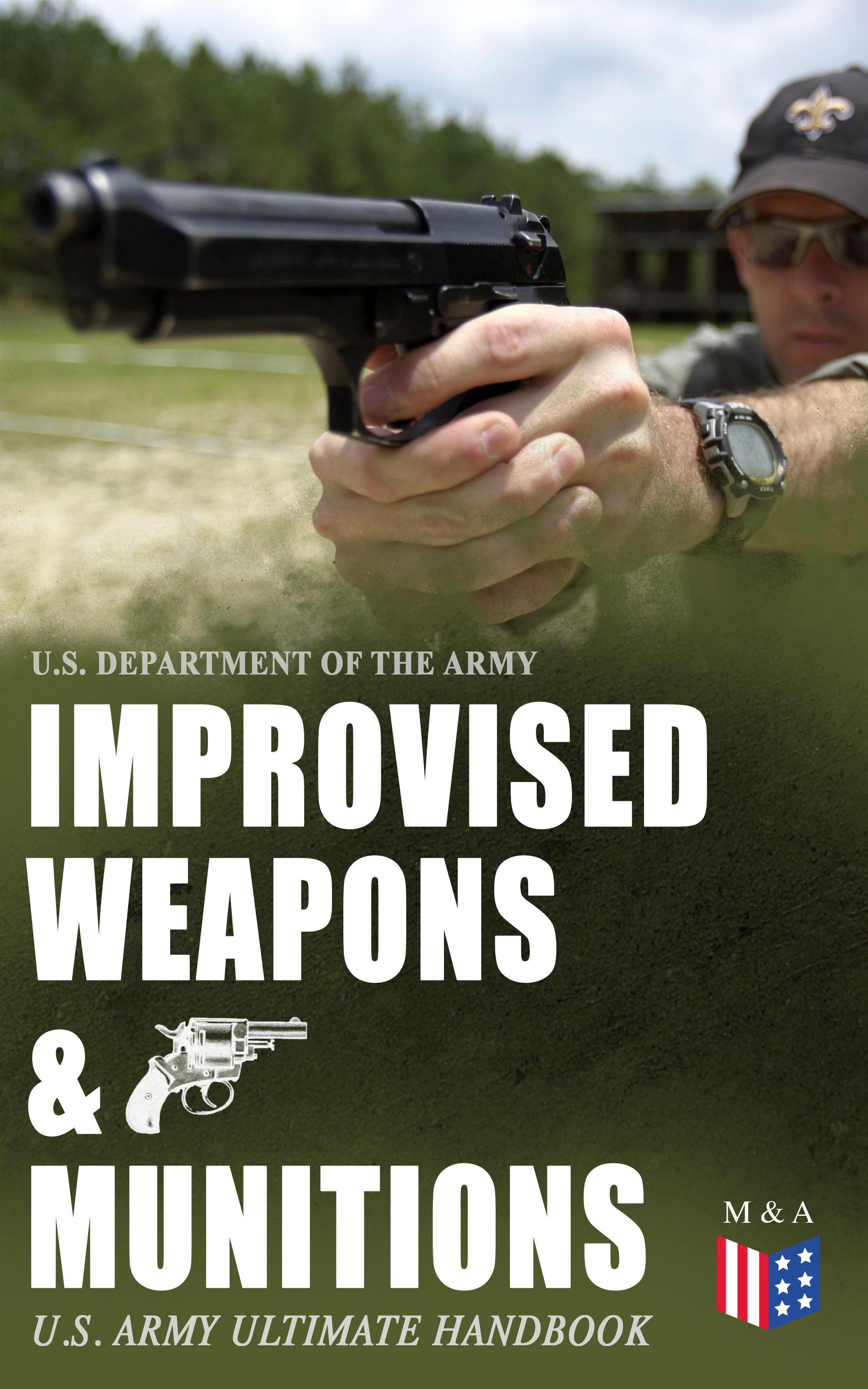 U.S. Department of the Army Improvised Weapons & Munitions – U.S. Army Ultimate Handbook weapons of the metabaron
