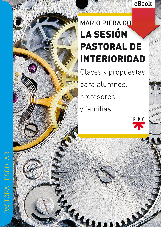 Mario Piera Gomar La sesión pastoral de interioridad mario vargas llosa travesuras de la nina mala