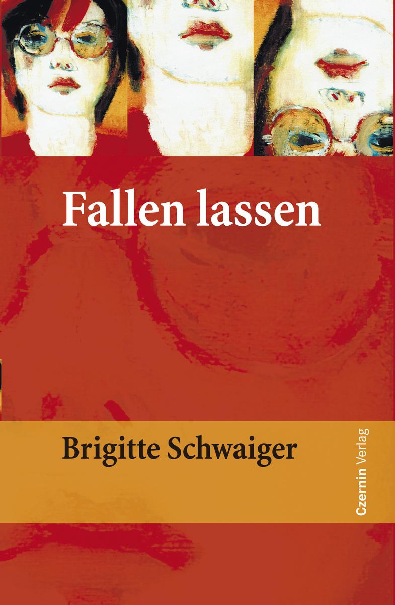 цена Brigitte Schwaiger Fallen lassen онлайн в 2017 году