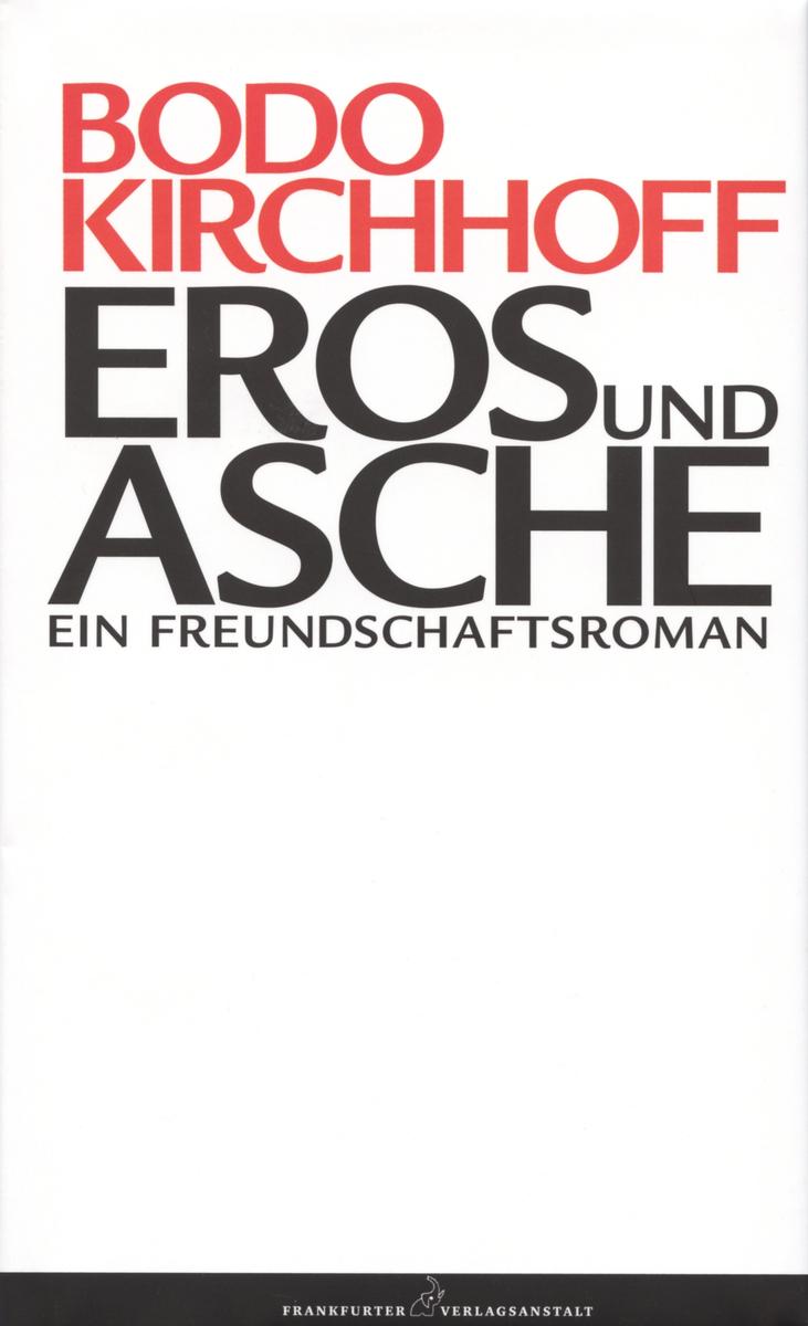 Bodo Kirchhoff Eros und Asche недорого